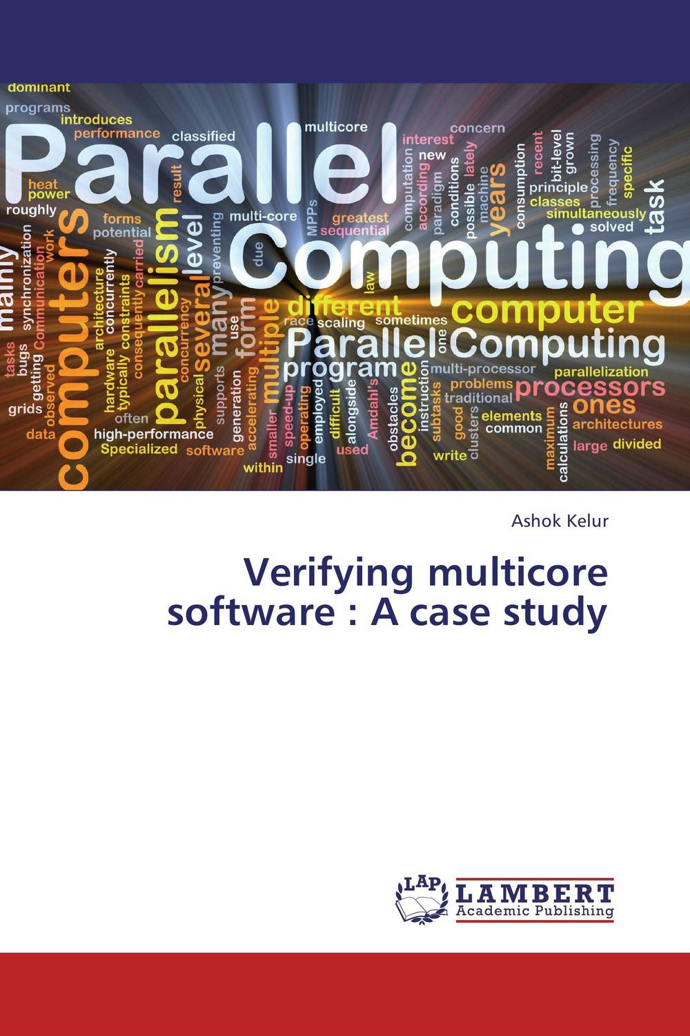 Verifying multicore software : A case study a software upgrades investment model