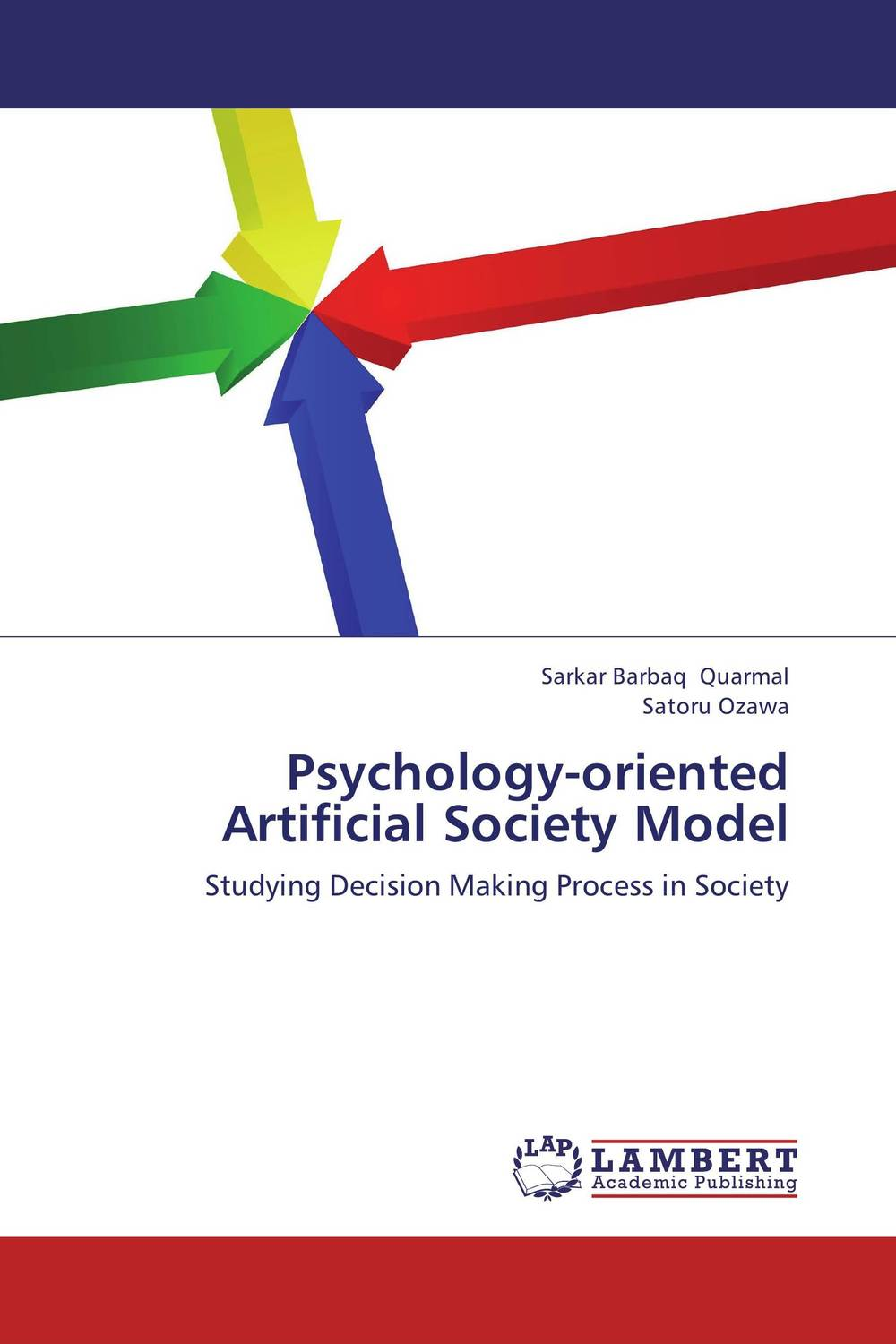 Psychology-oriented Artificial Society Model the modeling of a humane society