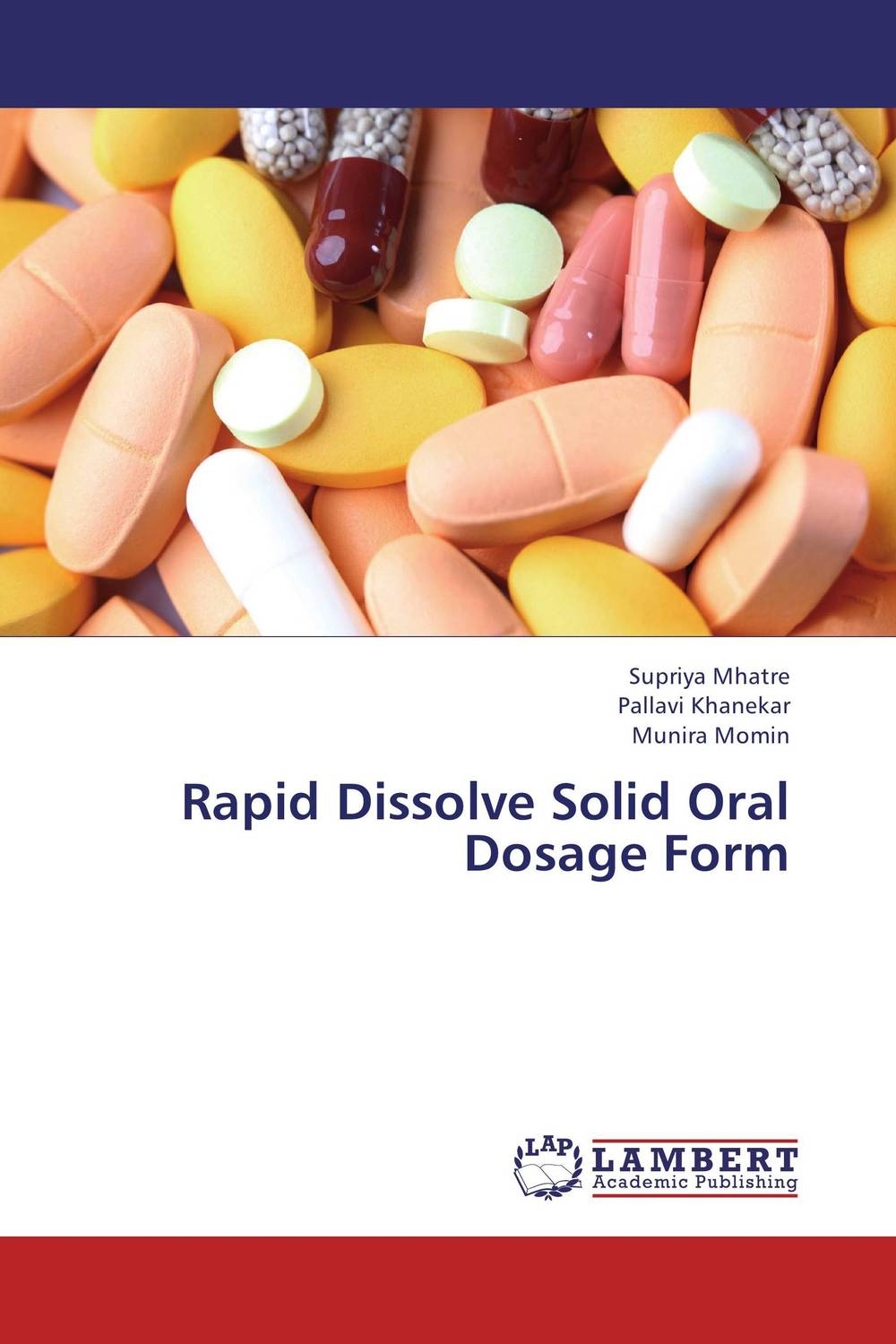 Rapid Dissolve Solid Oral Dosage Form atamjit singh pal paramjit kaur khinda and amarjit singh gill local drug delivery from concept to clinical applications