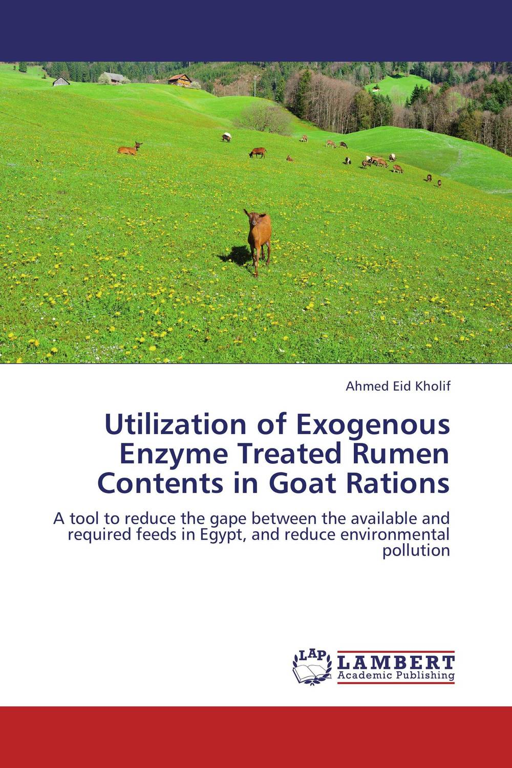 Utilization of Exogenous Enzyme Treated Rumen Contents in Goat Rations adding value to the citrus pulp by enzyme biotechnology production