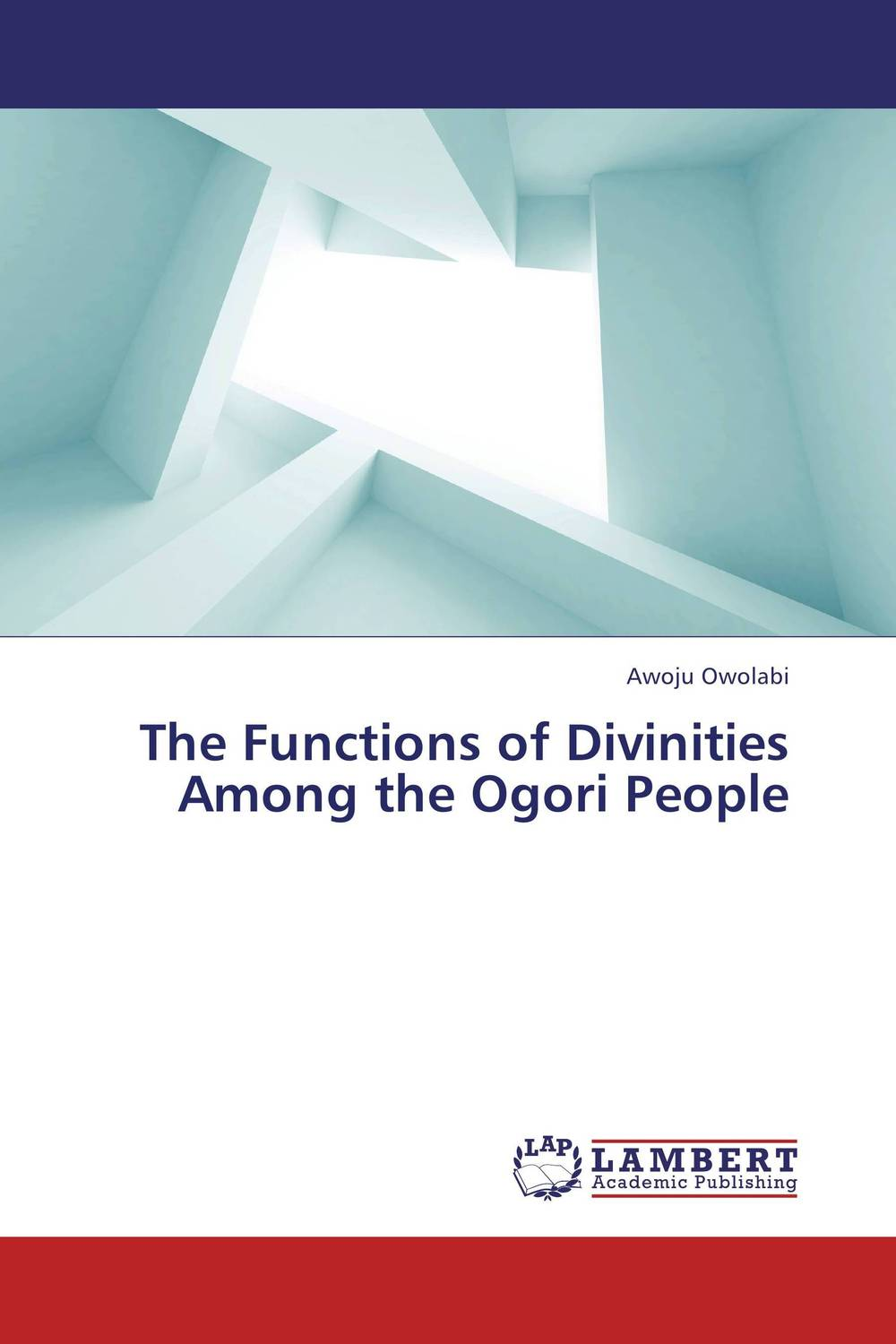 The Functions of Divinities Among the Ogori People