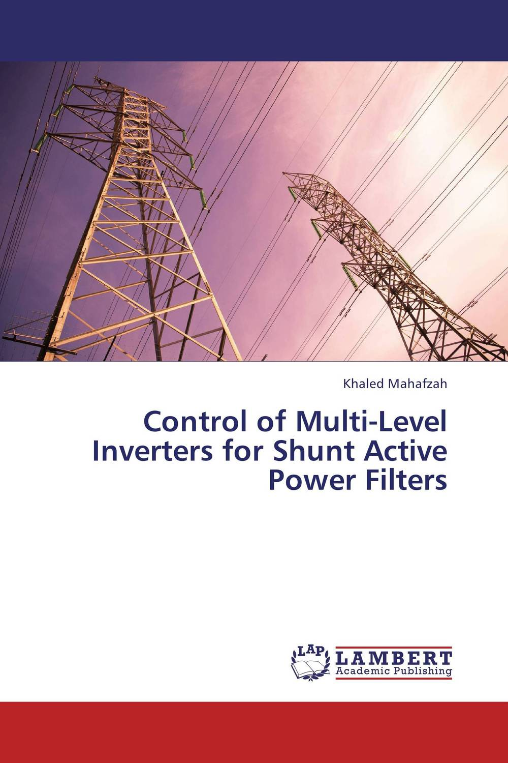 Control of Multi-Level Inverters for Shunt Active Power Filters i gottlieb gottlieb power supplies switching regulators inverters and converters paper only