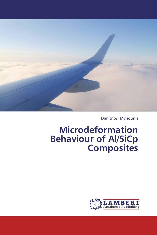 Microdeformation Behaviour of Al/SiCp Composites assessment of interfacial and mechanical behavior of frp composites