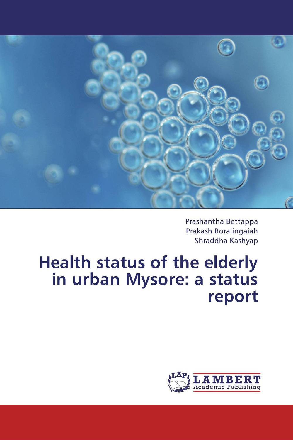 Health status of the elderly in urban Mysore: a status report psychiatric and physical morbidity in an urban geriatric population