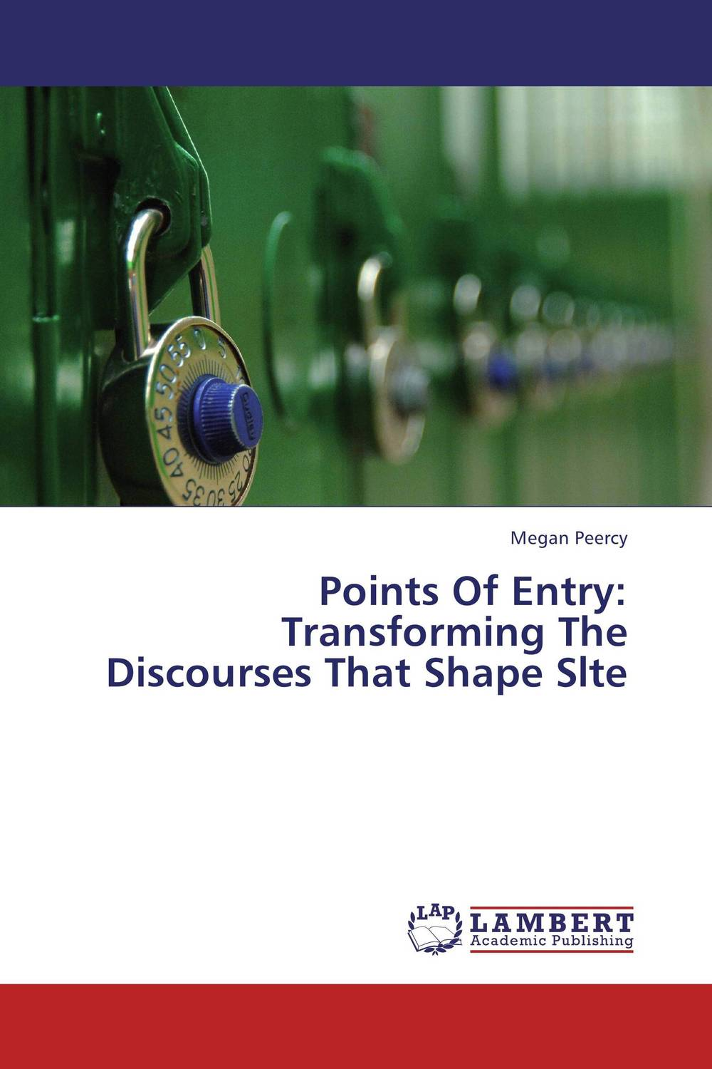 Points Of Entry: Transforming The Discourses That Shape Slte glynn s hughes handbook of classroom english