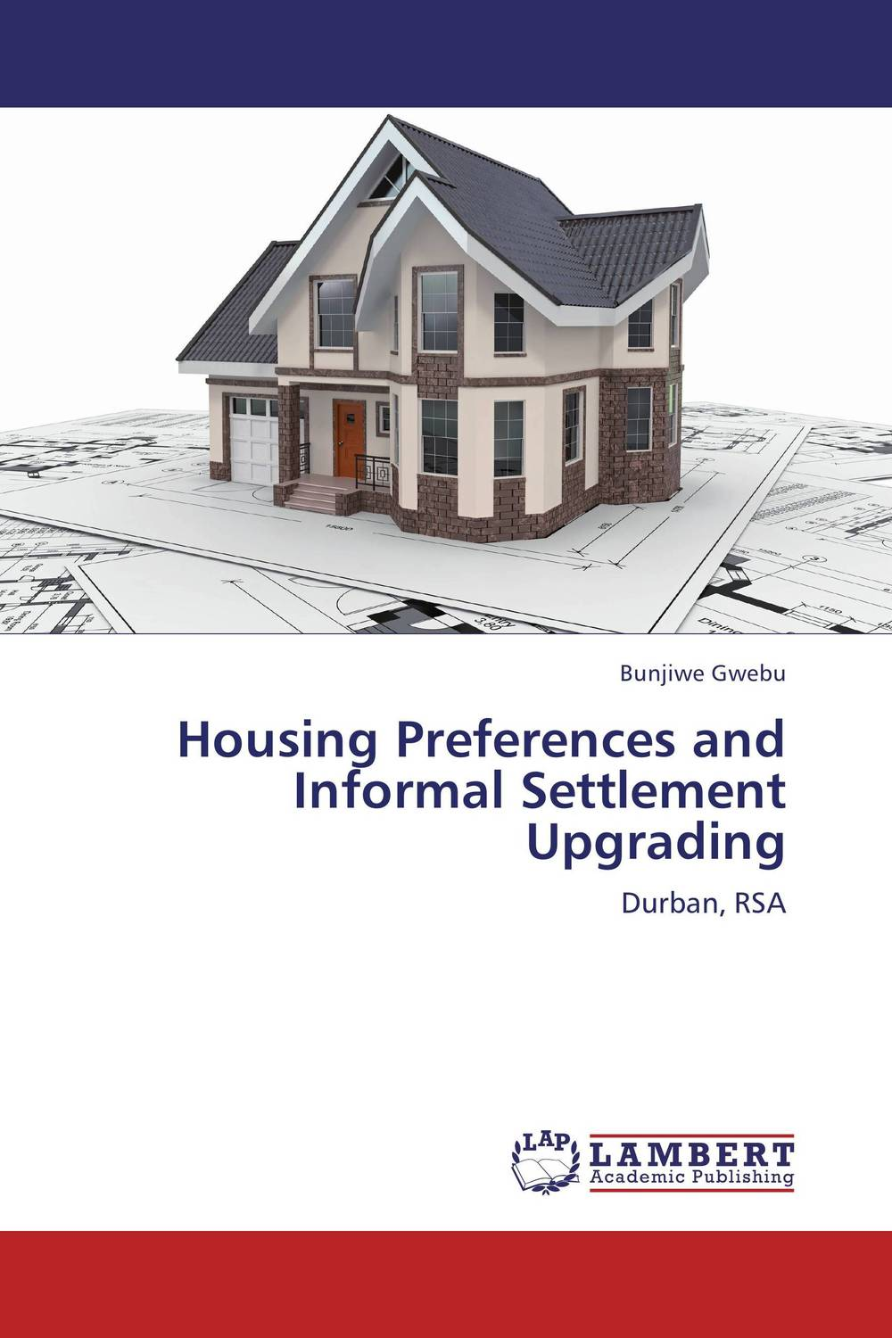 Housing Preferences and Informal Settlement Upgrading factors influencing the growth of informal rental housing in swaziland