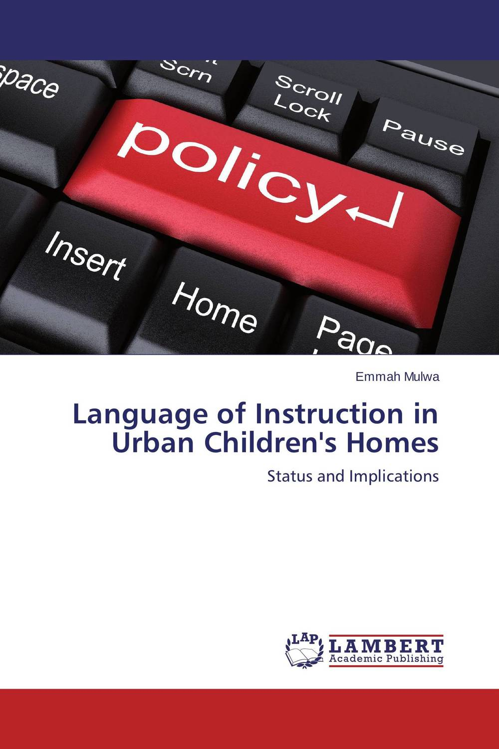 Language of Instruction in Urban Children's Homes a stylistic study of the language of selected greeting cards