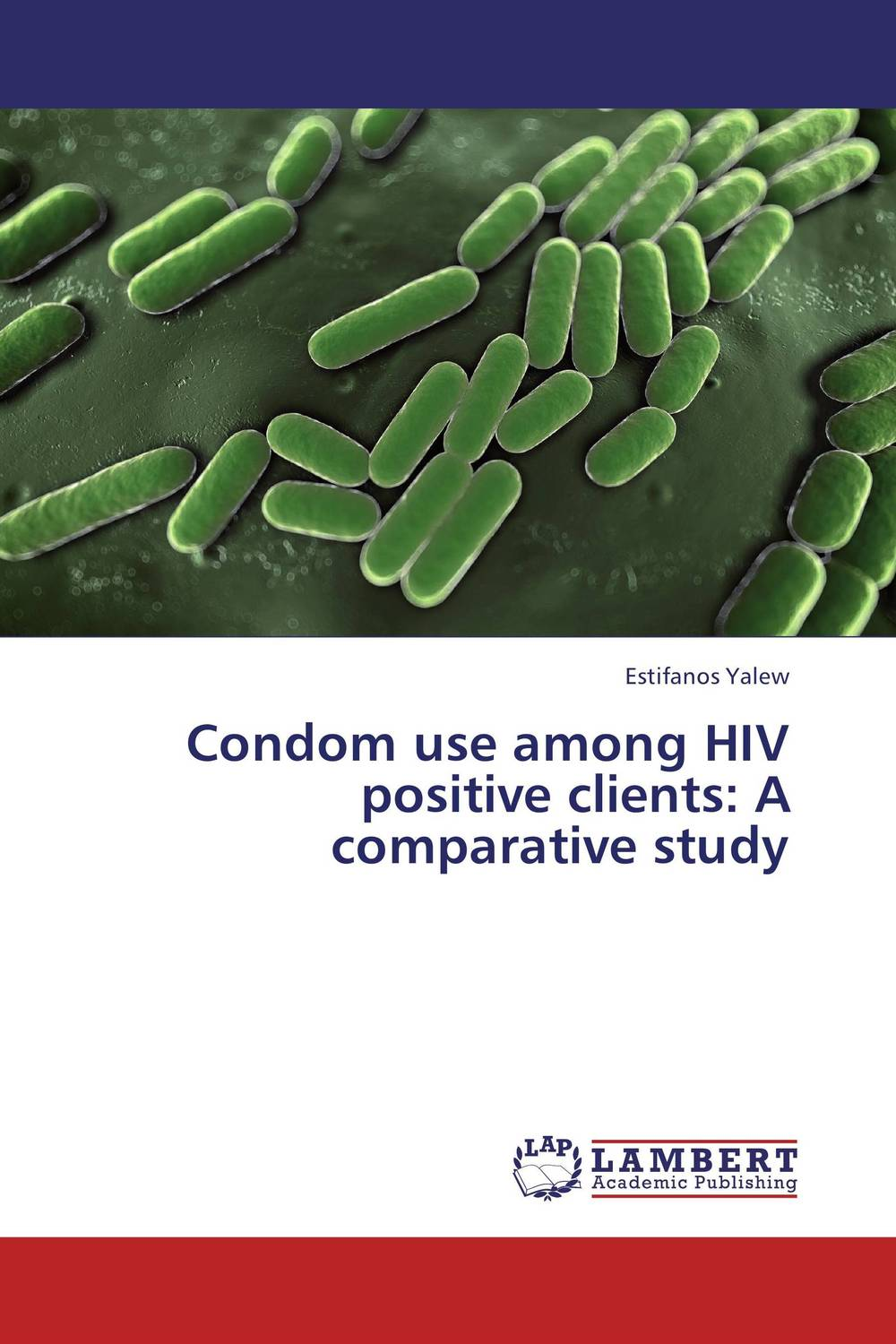 Condom use among HIV positive clients: A comparative study