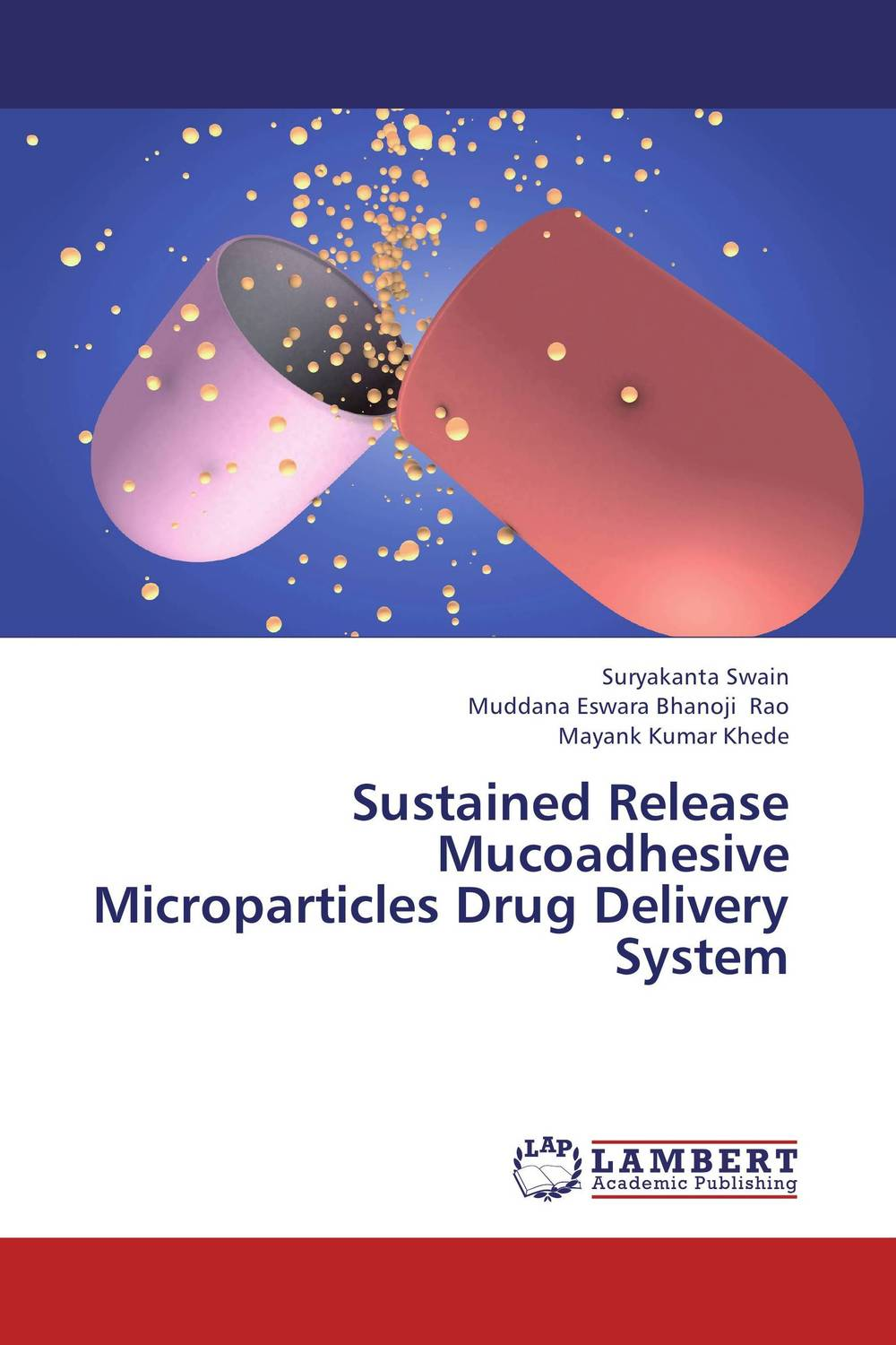 Sustained Release Mucoadhesive Microparticles Drug Delivery System modification of polymeric microspheres for sustained drug delivery