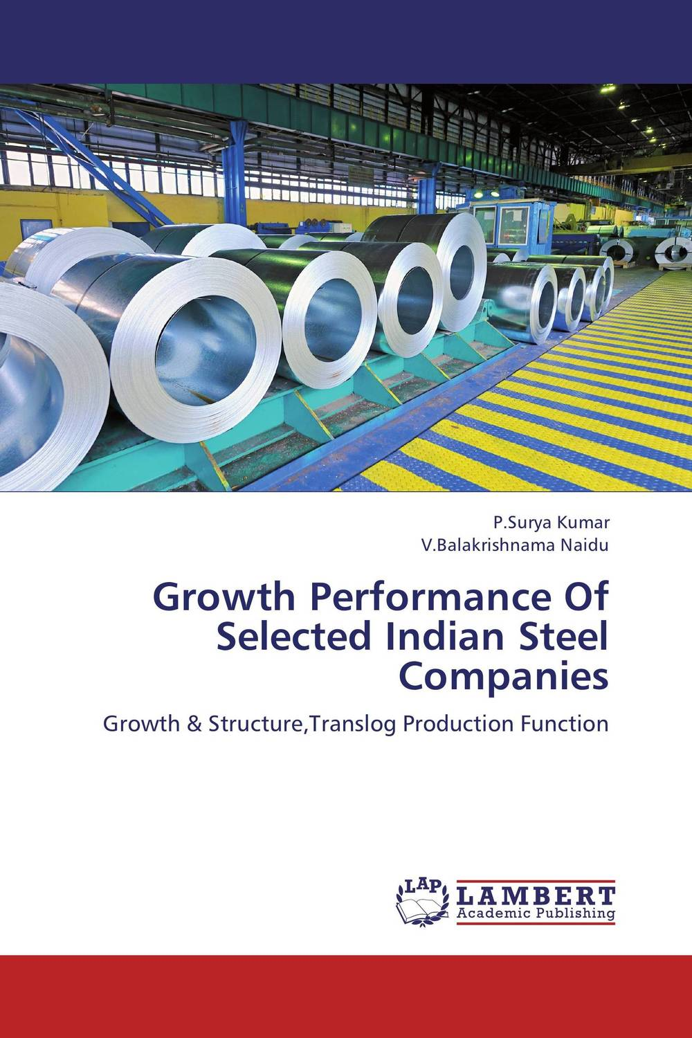 Growth Performance Of Selected Indian Steel Companies bruce feibel j complying with the global investment performance standards gips