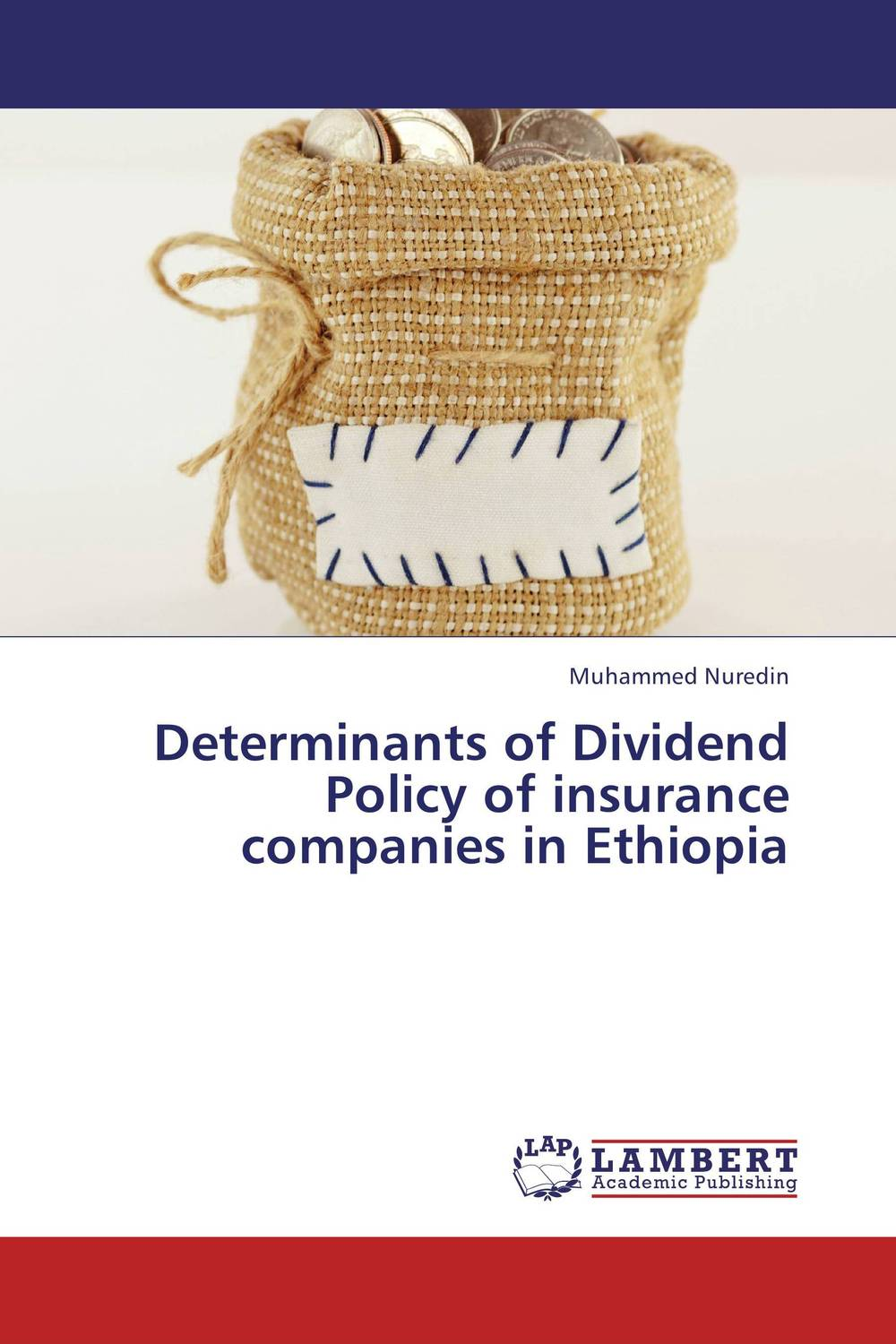 Determinants of Dividend Policy of insurance companies in Ethiopia sujata kapoor dividend policy and its impact on shareholders wealth