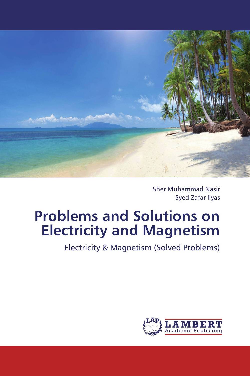 Problems and Solutions on Electricity and Magnetism a m nagy on the numerical solutions of ill posed problems