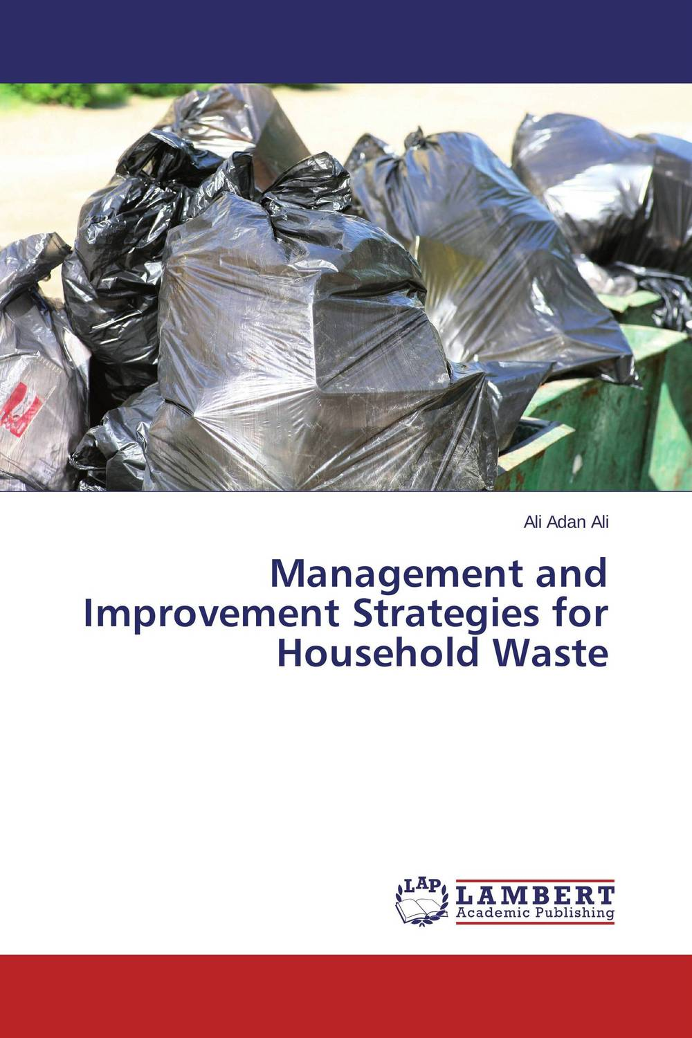 Management and Improvement Strategies for Household Waste prc environmental mgmt s hazardous waste reducation in the metal finishing industry
