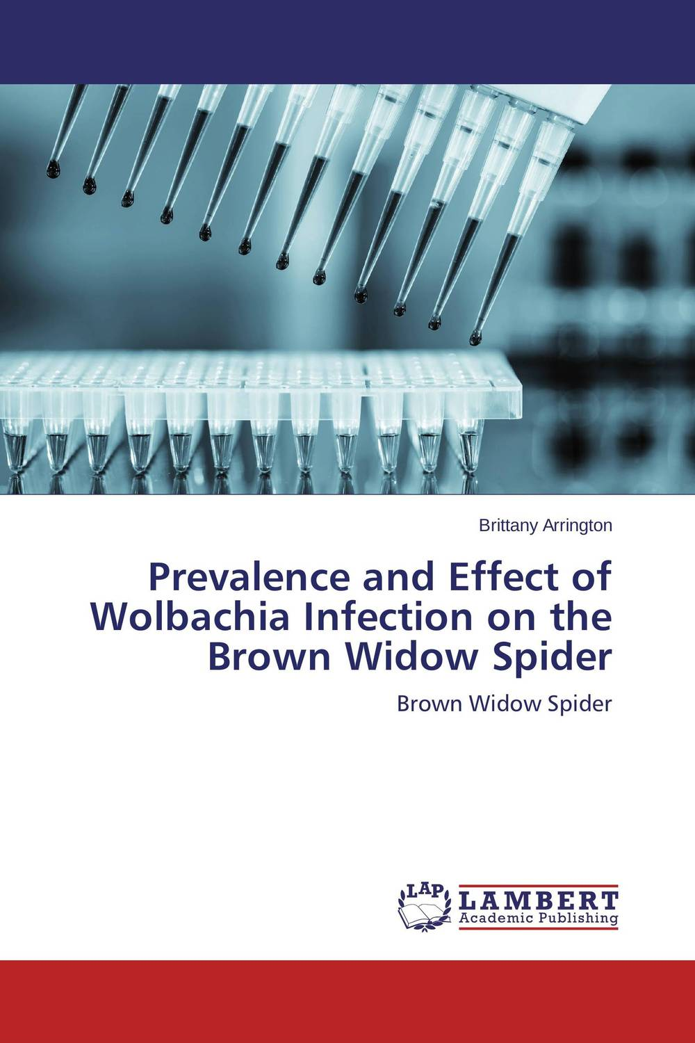 Prevalence and Effect of Wolbachia Infection on the Brown Widow Spider brown running on empty the furure of the automobile in an oil–short world cloth