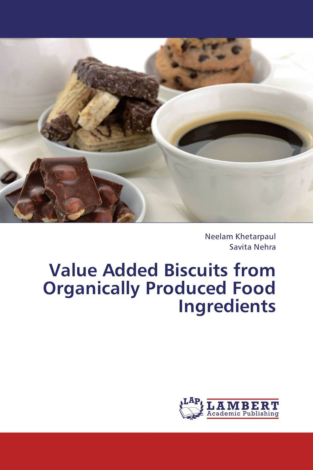 Value Added Biscuits from Organically Produced Food Ingredients