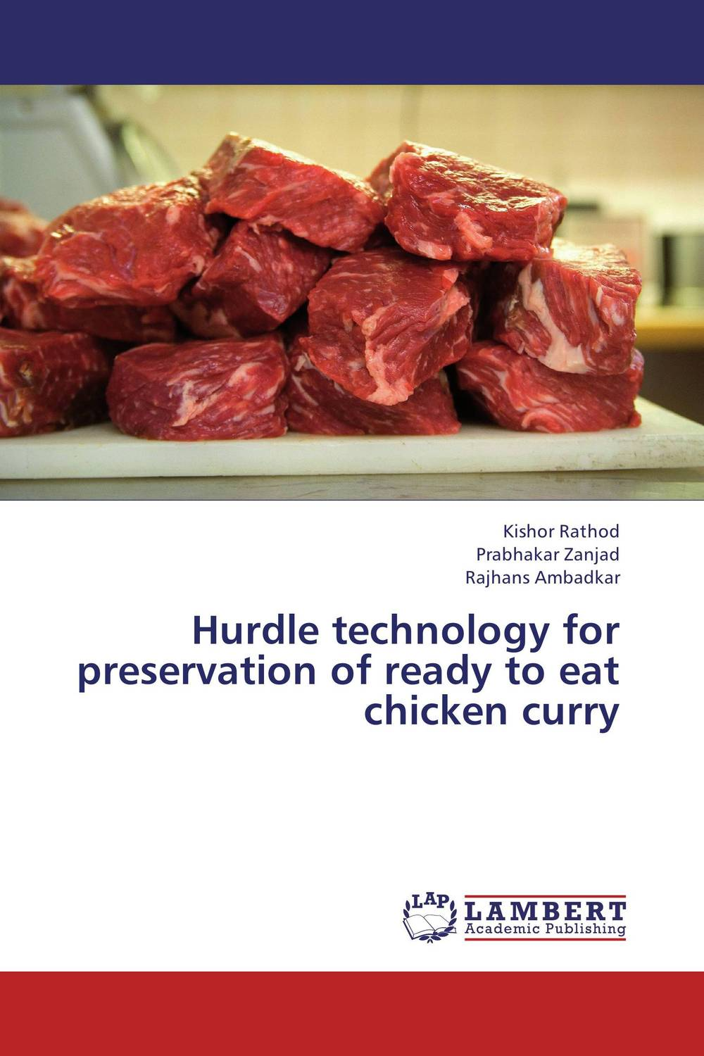 Hurdle technology for preservation  of ready to eat chicken curry garcinia as preservative of chicken meat
