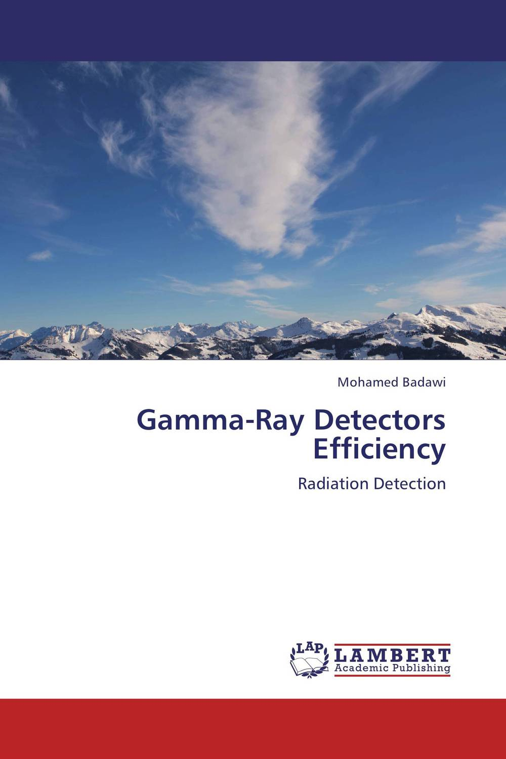 Gamma-Ray Detectors Efficiency uniform formula of interaction of fields and bodie