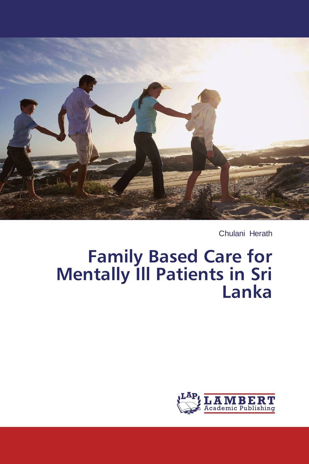 Family Based Care for Mentally Ill Patients in Sri Lanka changing attitude of family towards women in family business