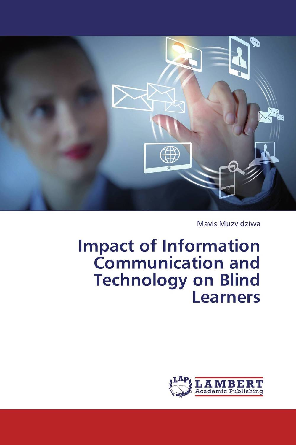Impact of Information Communication and Technology on Blind Learners impact of information and communication technology