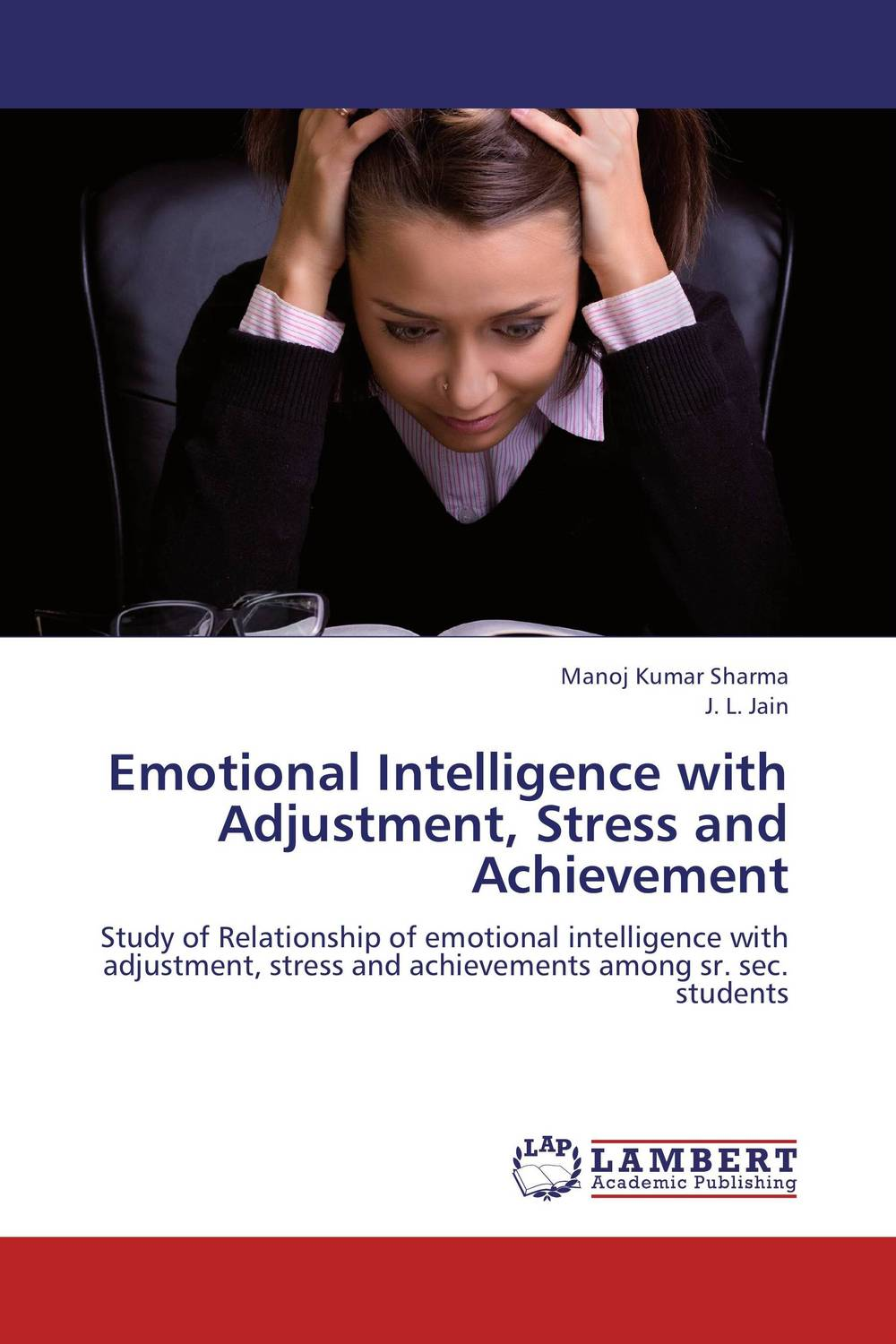 Emotional Intelligence with Adjustment, Stress and Achievement