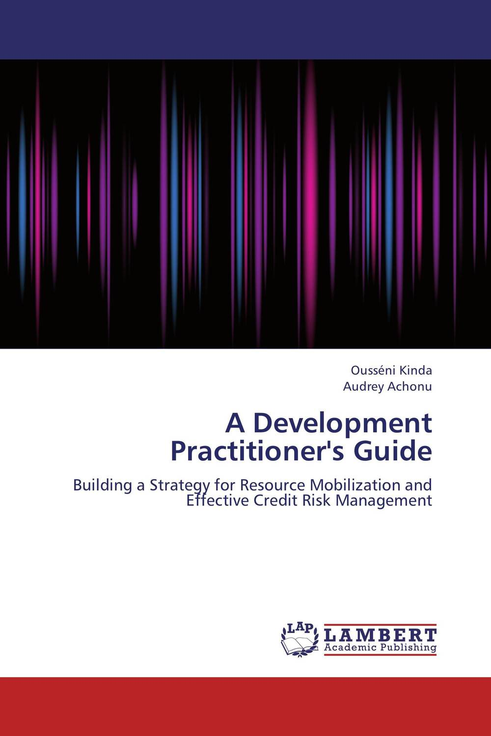 A Development Practitioner's Guide srichander ramaswamy managing credit risk in corporate bond portfolios a practitioner s guide