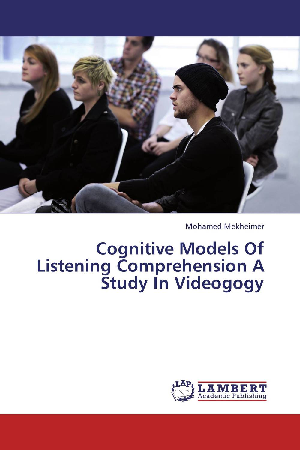 Cognitive Models Of Listening Comprehension A Study In Videogogy a cognitive semantics of translating metonyms in the glorious qur an