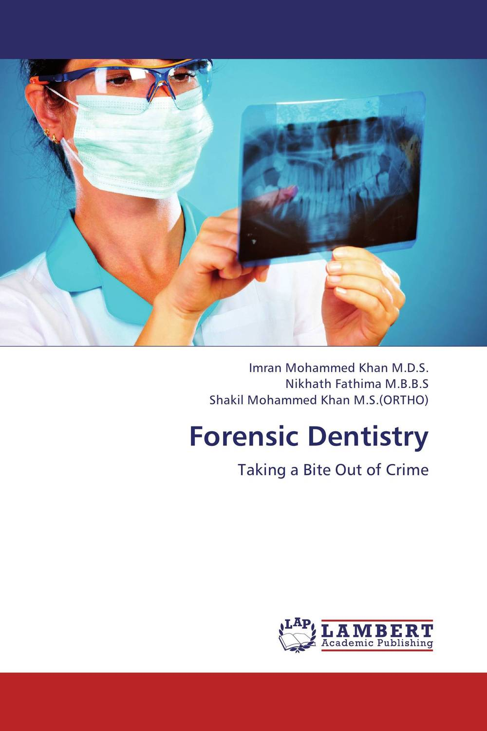Forensic Dentistry karanprakash singh ramanpreet kaur bhullar and sumit kochhar forensic dentistry teeth and their secrets