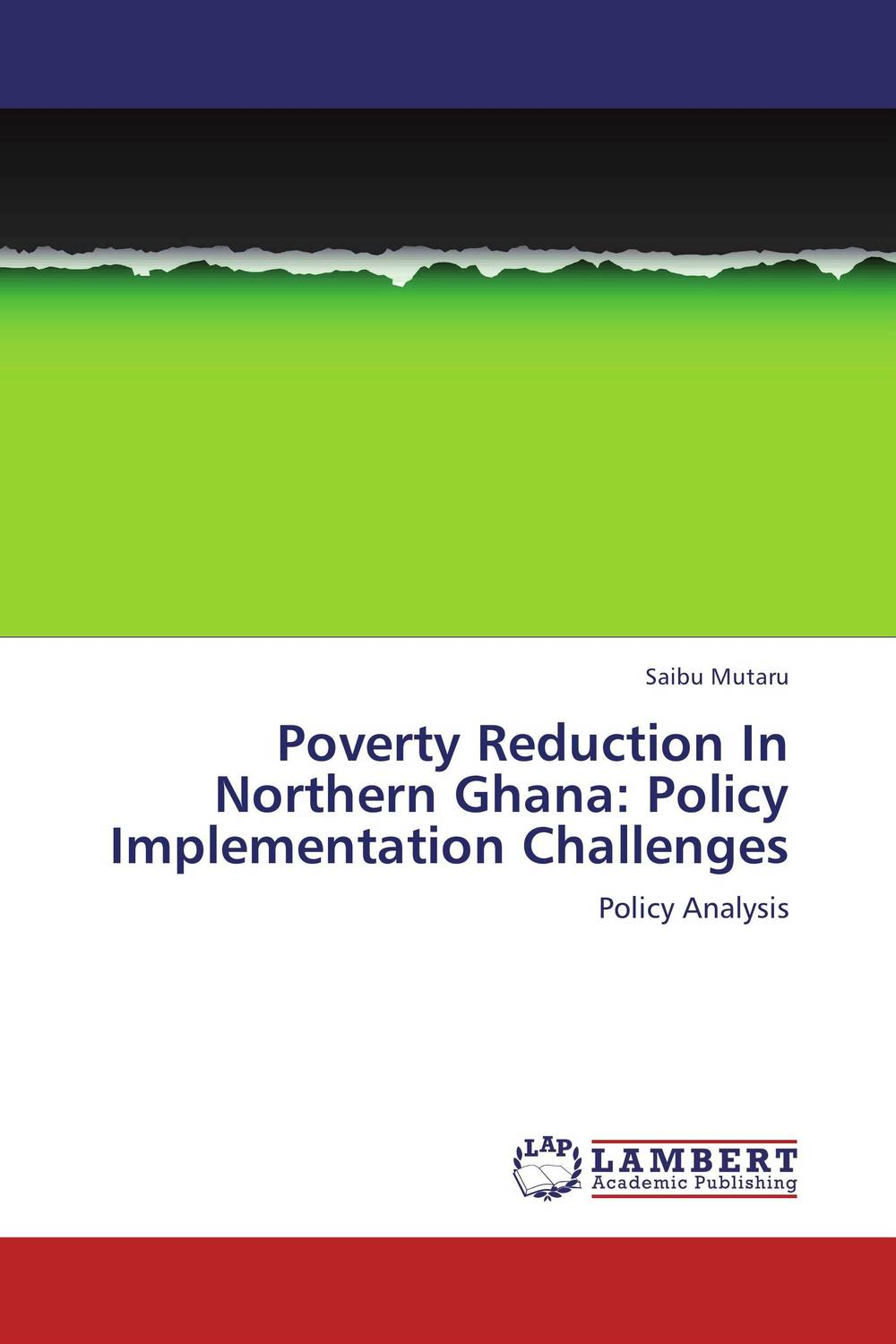 Poverty Reduction In Northern Ghana: Policy Implementation Challenges viruses infecting yam in ghana togo and benin in west africa