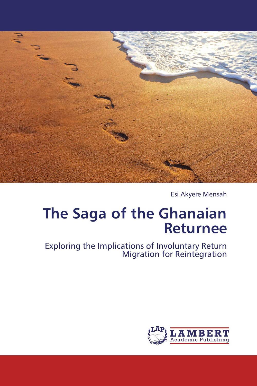 The Saga of the Ghanaian Returnee international migration and development