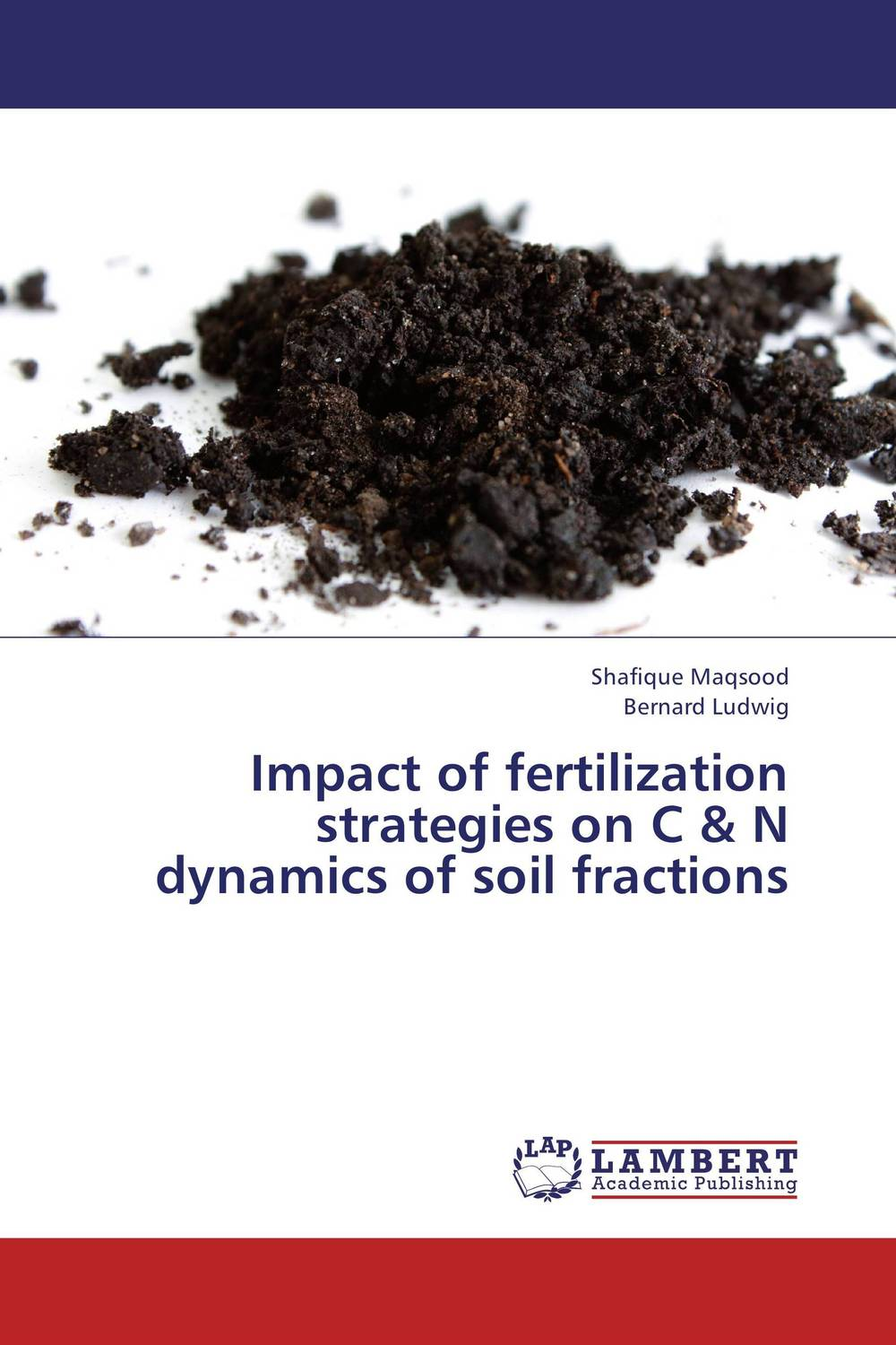 Impact of fertilization strategies on C & N dynamics of soil fractions evaluation of various methods of fertilizer application in potato