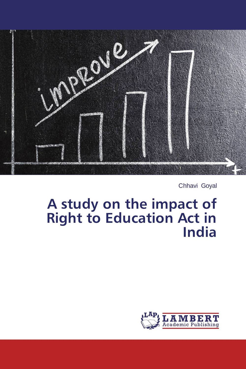A study on the impact of Right to Education Act in India george lucas education nation six leading edges of innovation in our schools