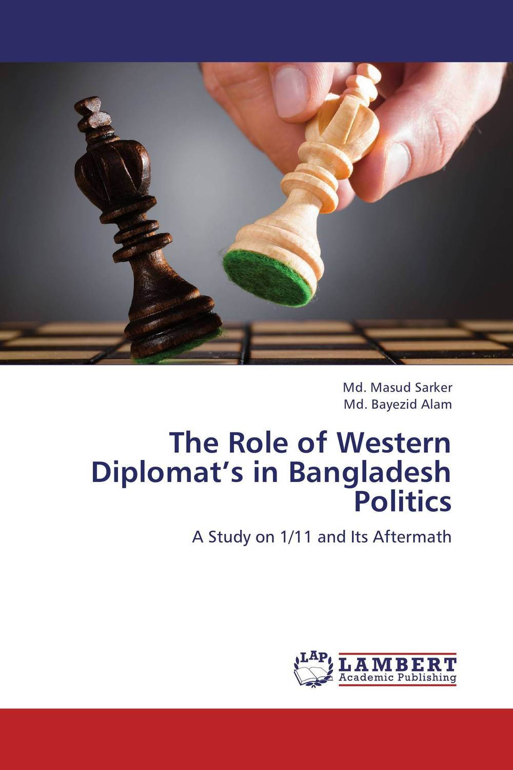 The Role of Western Diplomat's in Bangladesh Politics the role of evaluation as a mechanism for advancing principal practice