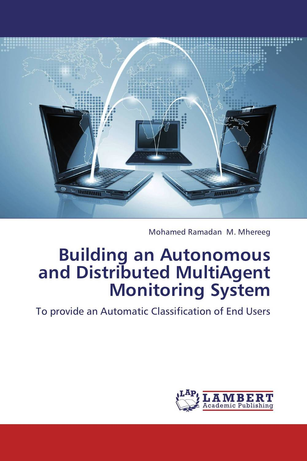 Building an Autonomous and Distributed MultiAgent Monitoring System ноутбук