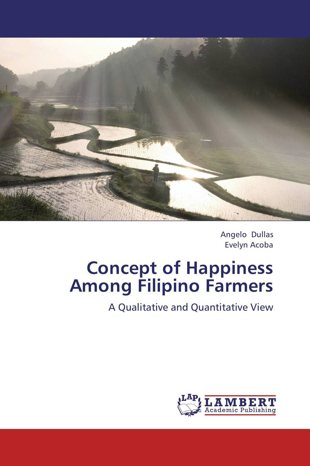 Concept of Happiness Among Filipino Farmers marvin tolentino and angelo dullas subjective well being and farming experiences of filipino children