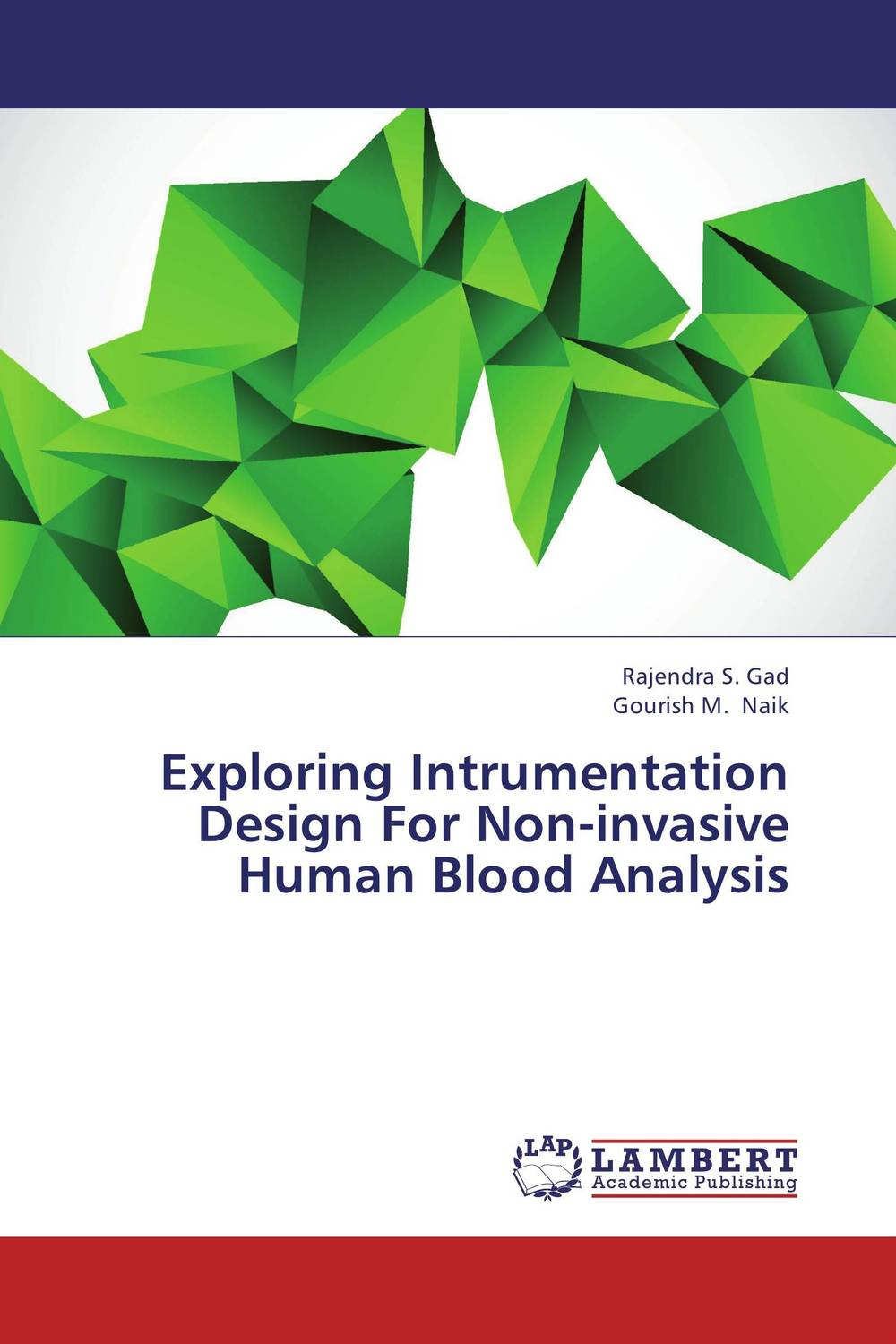 Exploring Intrumentation Design For Non-invasive Human Blood Analysis new epitome of human red blood cell destruction