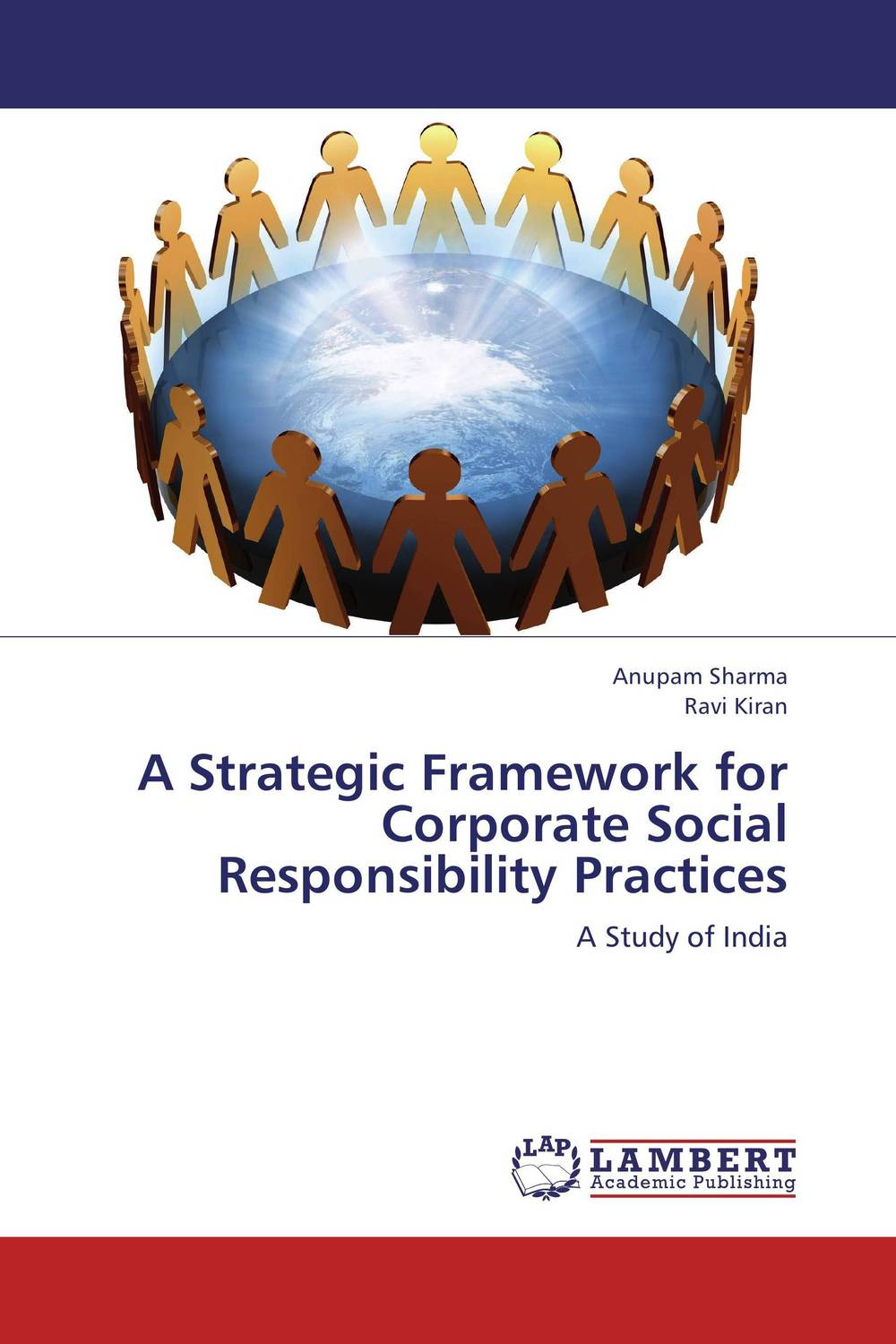 A Strategic Framework for Corporate Social Responsibility Practices gabriel oguntoyinbo social networking sites as pr tools in an organizations csr activities