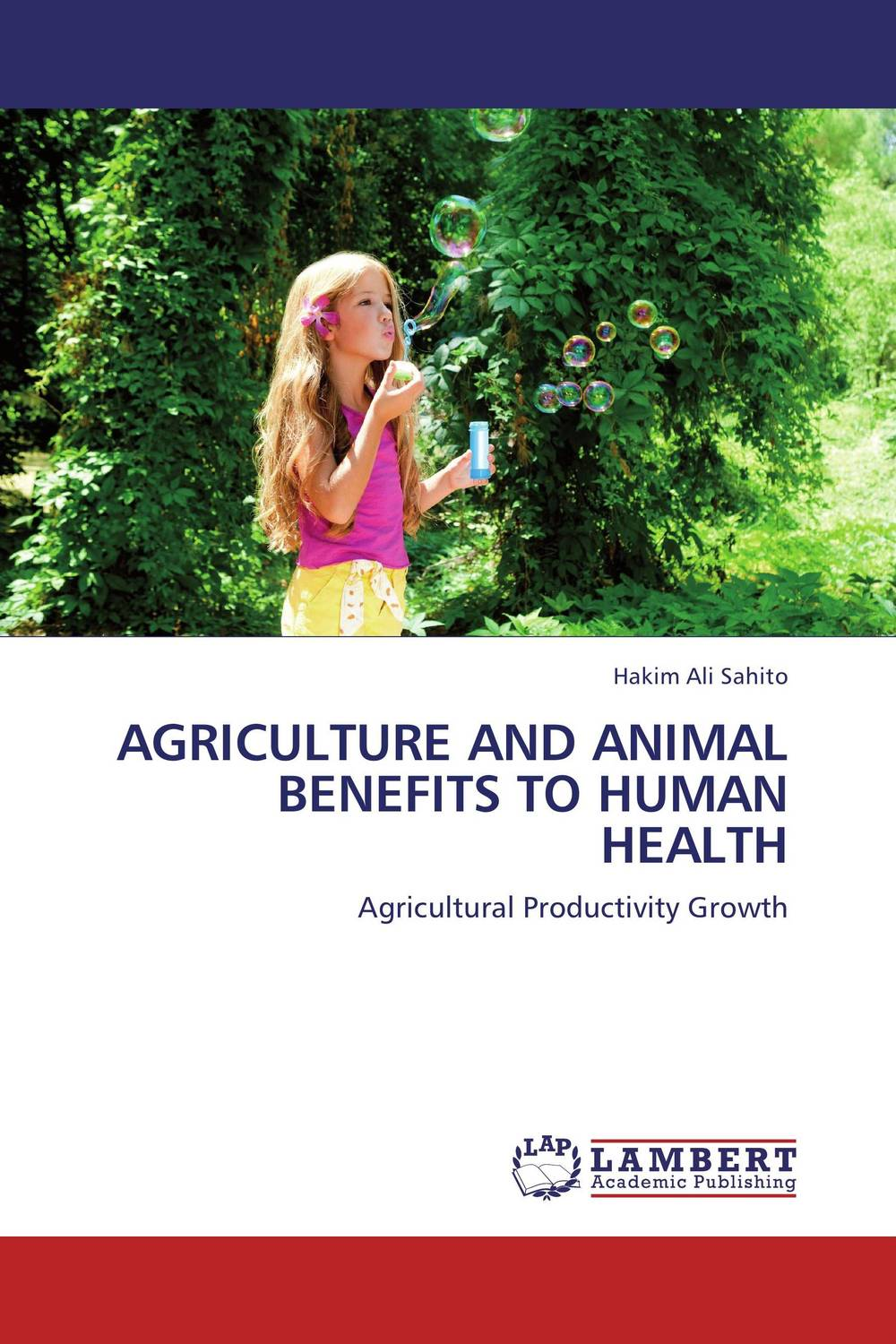 AGRICULTURE AND ANIMAL BENEFITS TO HUMAN HEALTH