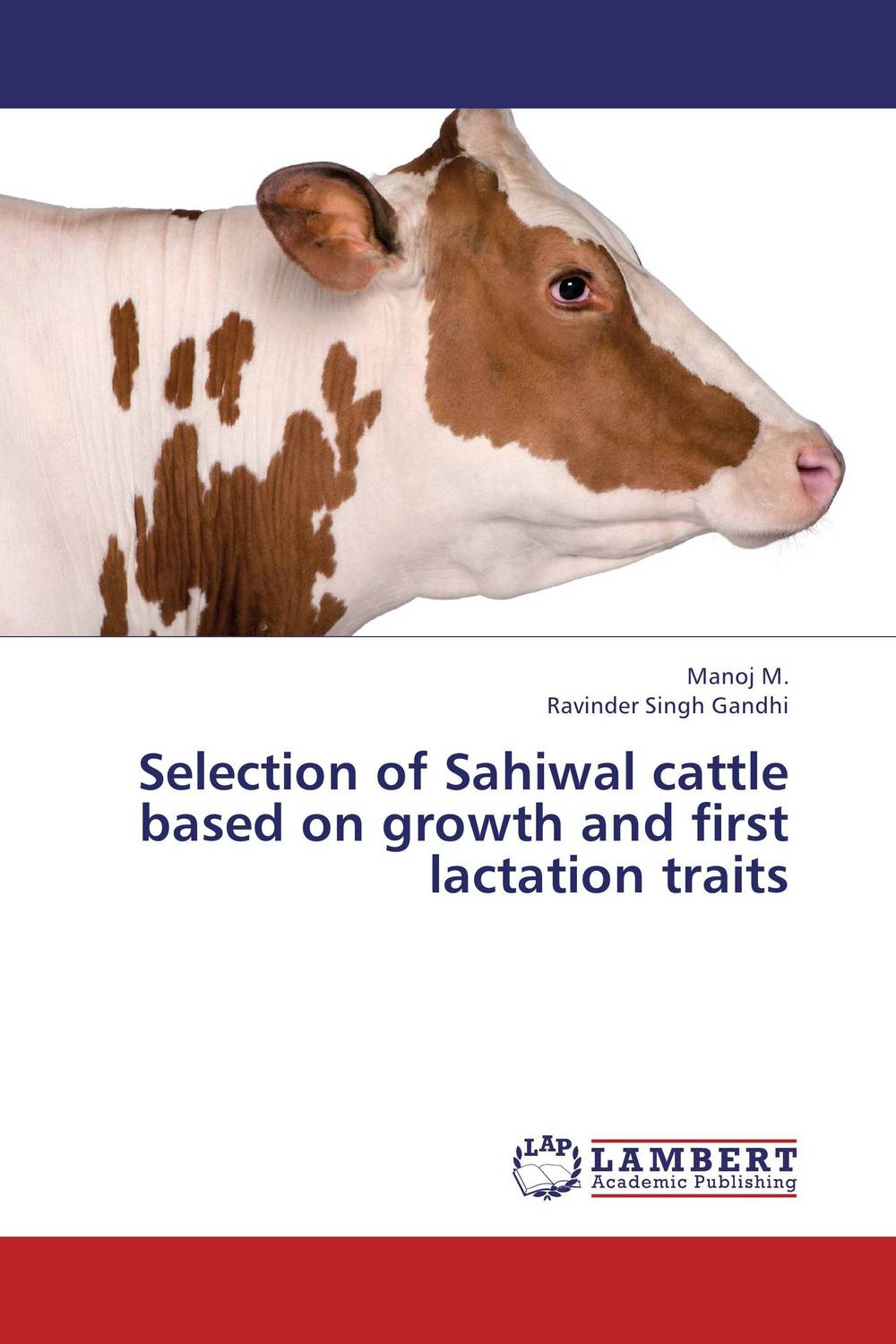 Selection of Sahiwal cattle based on growth and first lactation traits