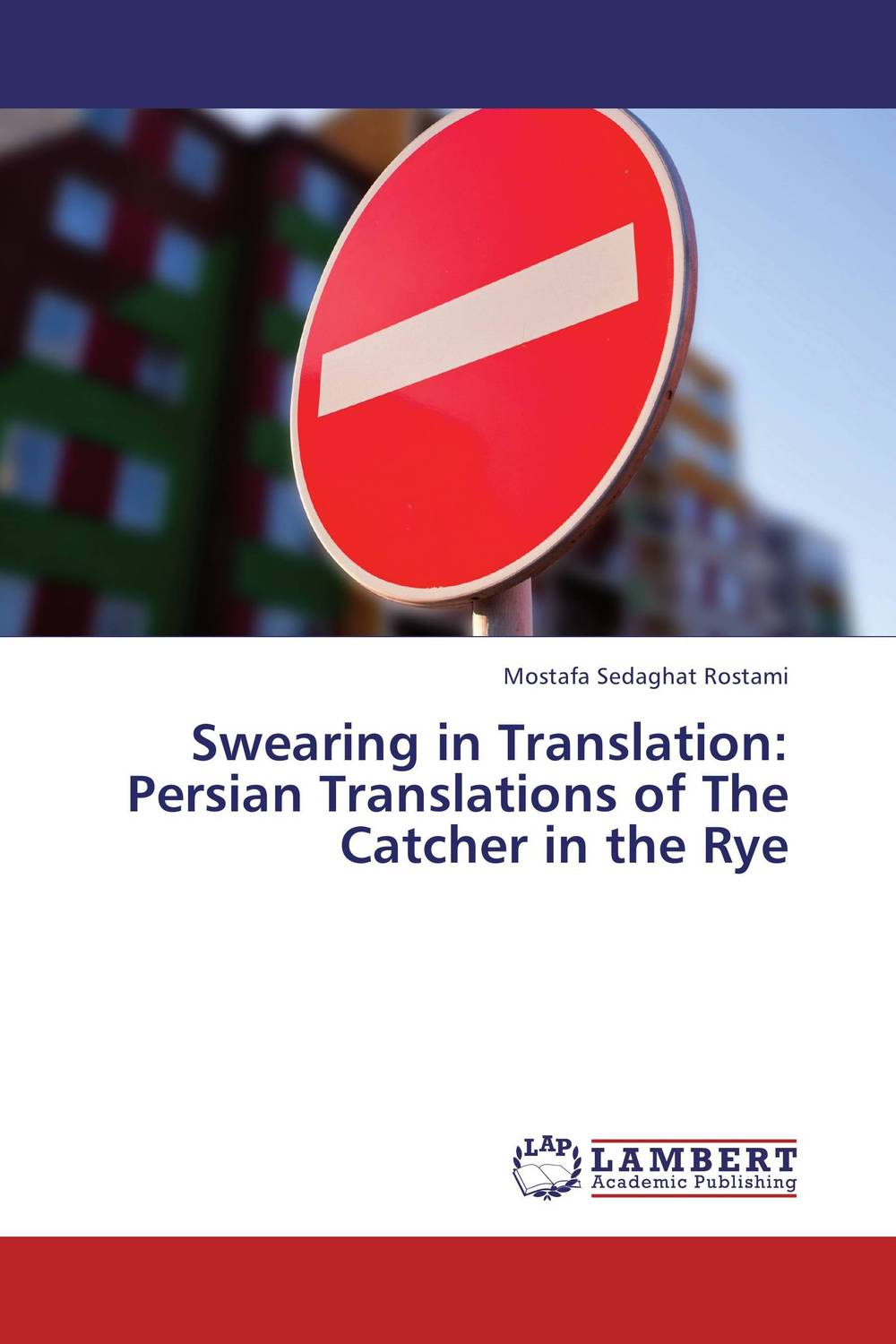 Swearing in Translation: Persian Translations of The Catcher in the Rye the handbook of translation and cognition