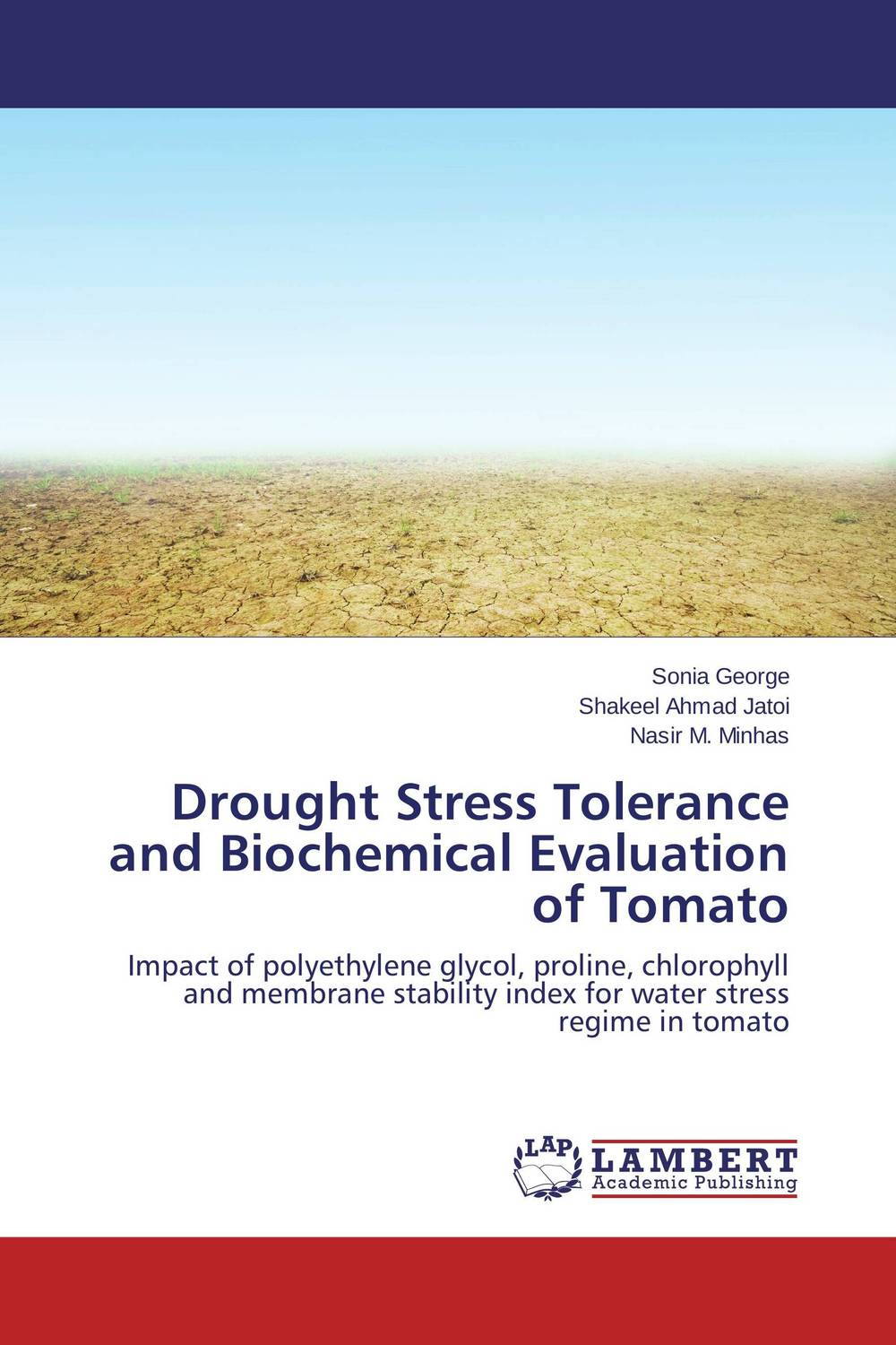 Drought Stress Tolerance and Biochemical Evaluation of Tomato drought stress in peanut