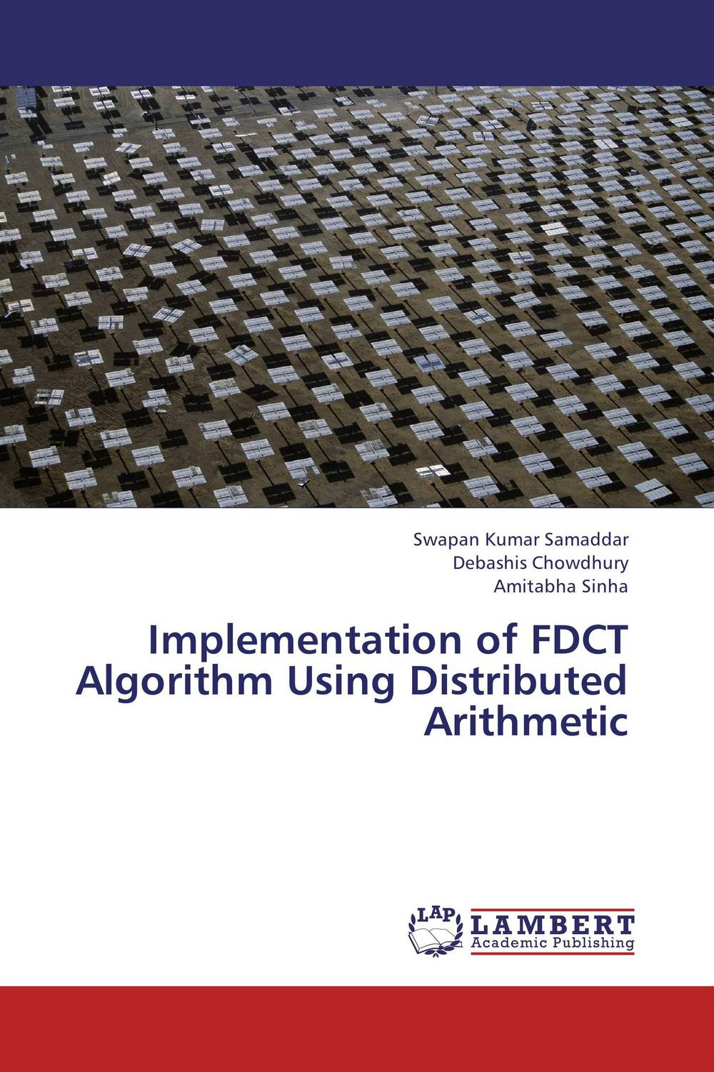 Implementation of FDCT Algorithm Using Distributed Arithmetic performance analysis of fdct algorithms