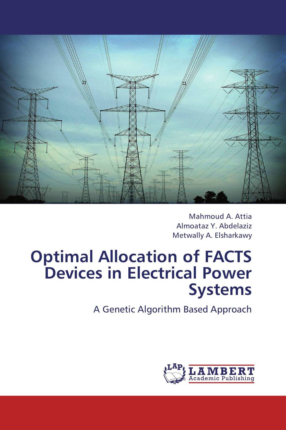 Optimal Allocation of FACTS Devices in Electrical Power Systems the optimal planning for power generation by waste