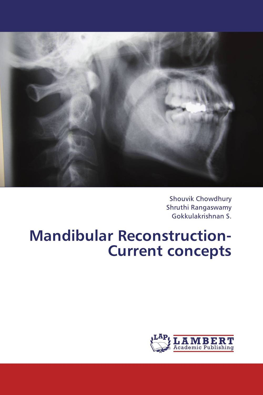 Mandibular Reconstruction- Current concepts reconstruction in philosophy