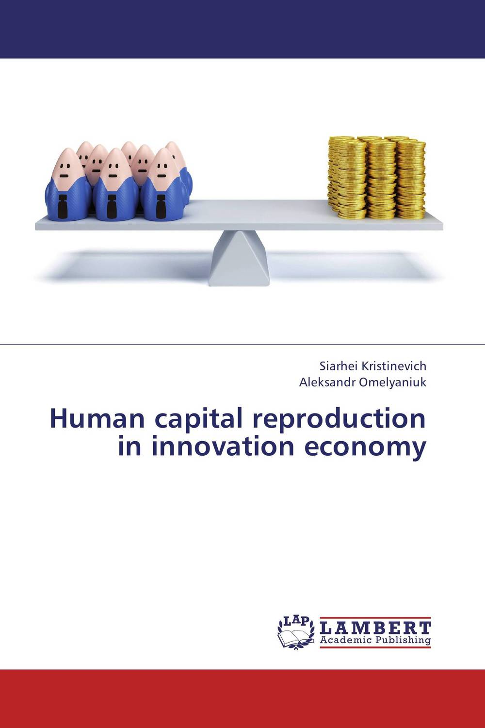 Human capital reproduction in innovation economy