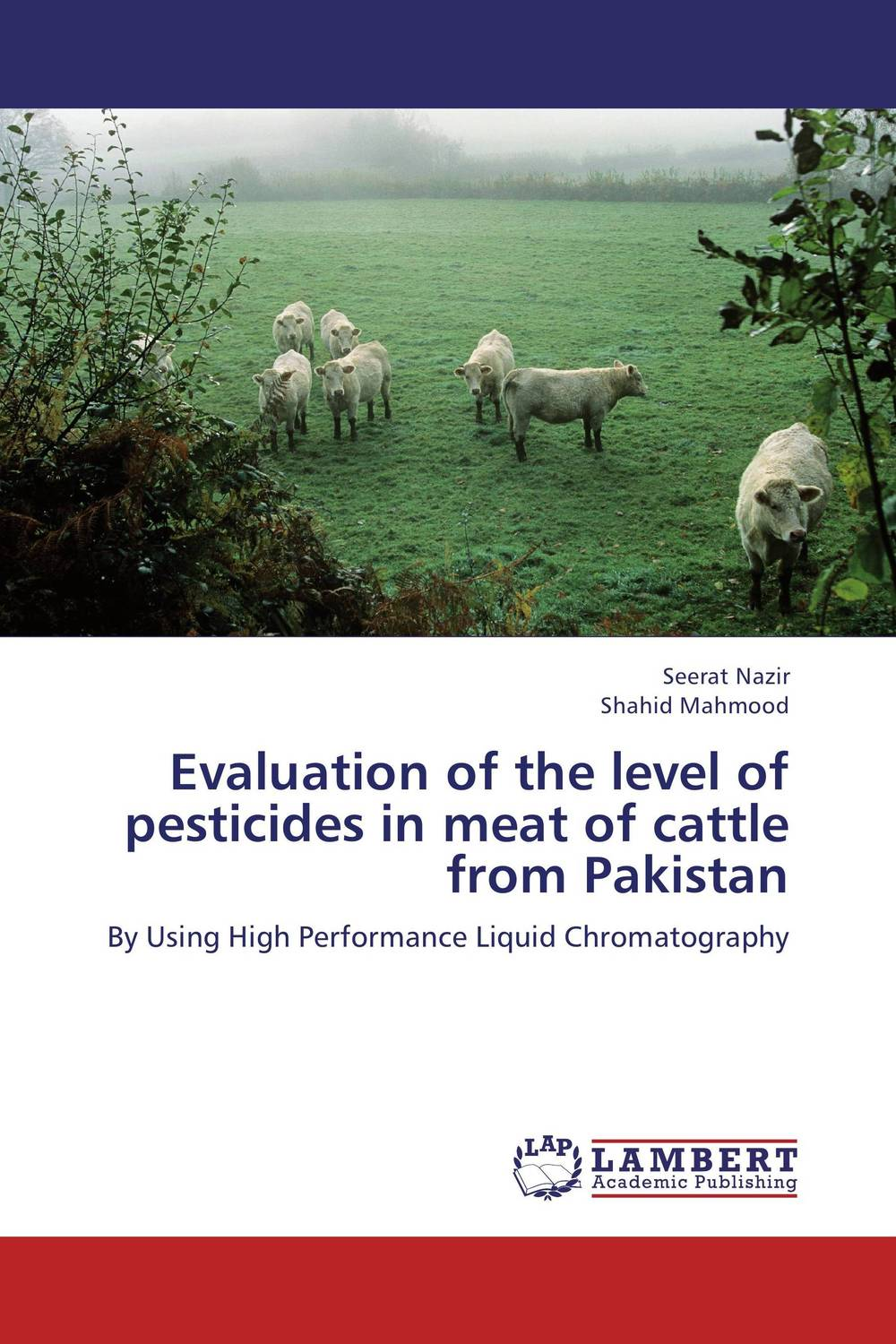 Evaluation of the level of pesticides in meat of cattle from Pakistan therapeutic management of infertility in cattle