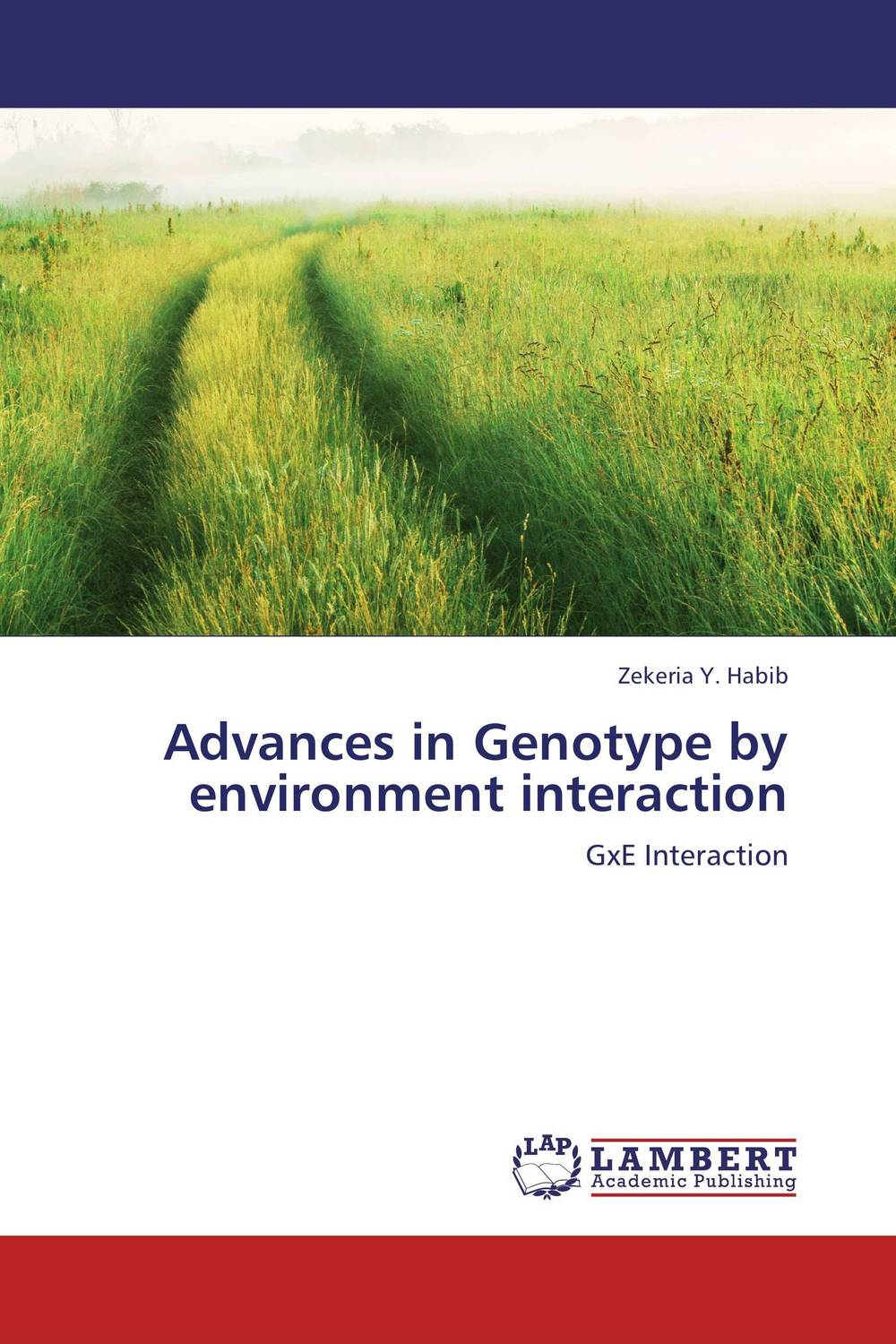 Advances in Genotype by environment interaction wheat breeding for rust resistance