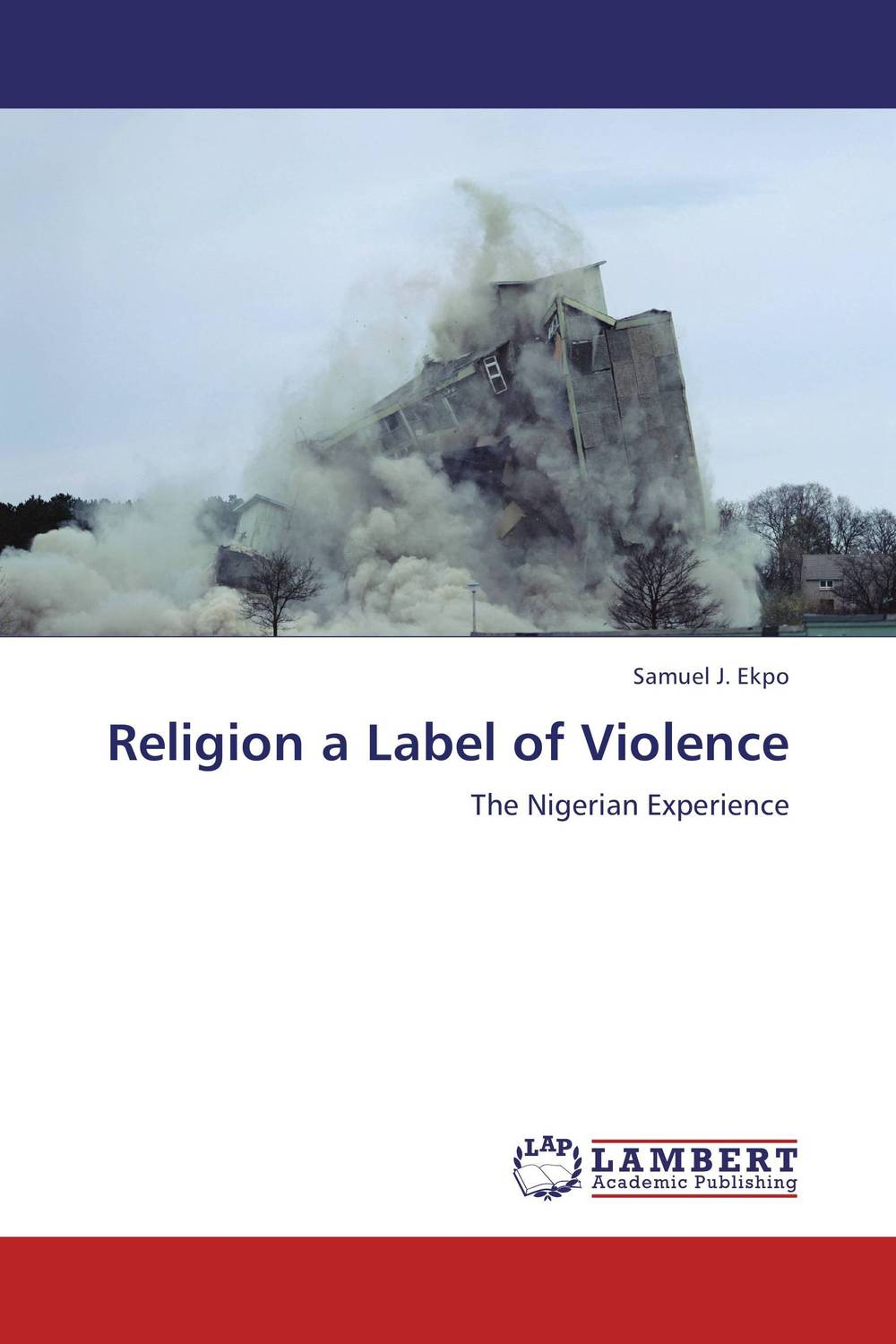 Religion a Label of Violence nation gender and cultures of violence