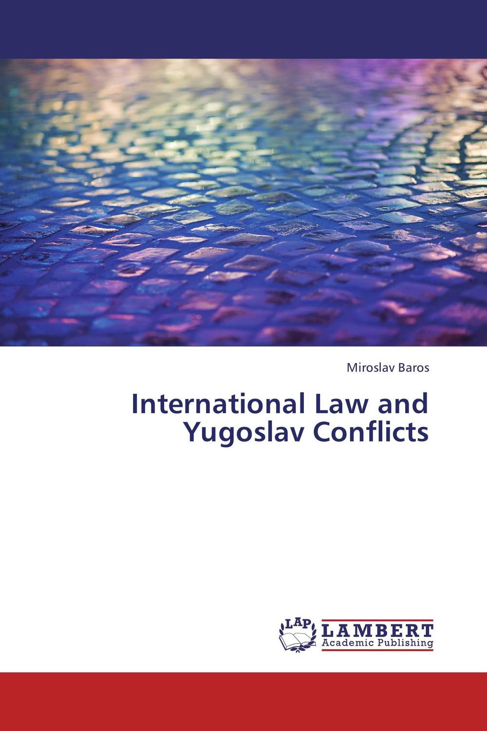 International Law and Yugoslav Conflicts сборник статей ethnic conflicts in the baltic states in post soviet period
