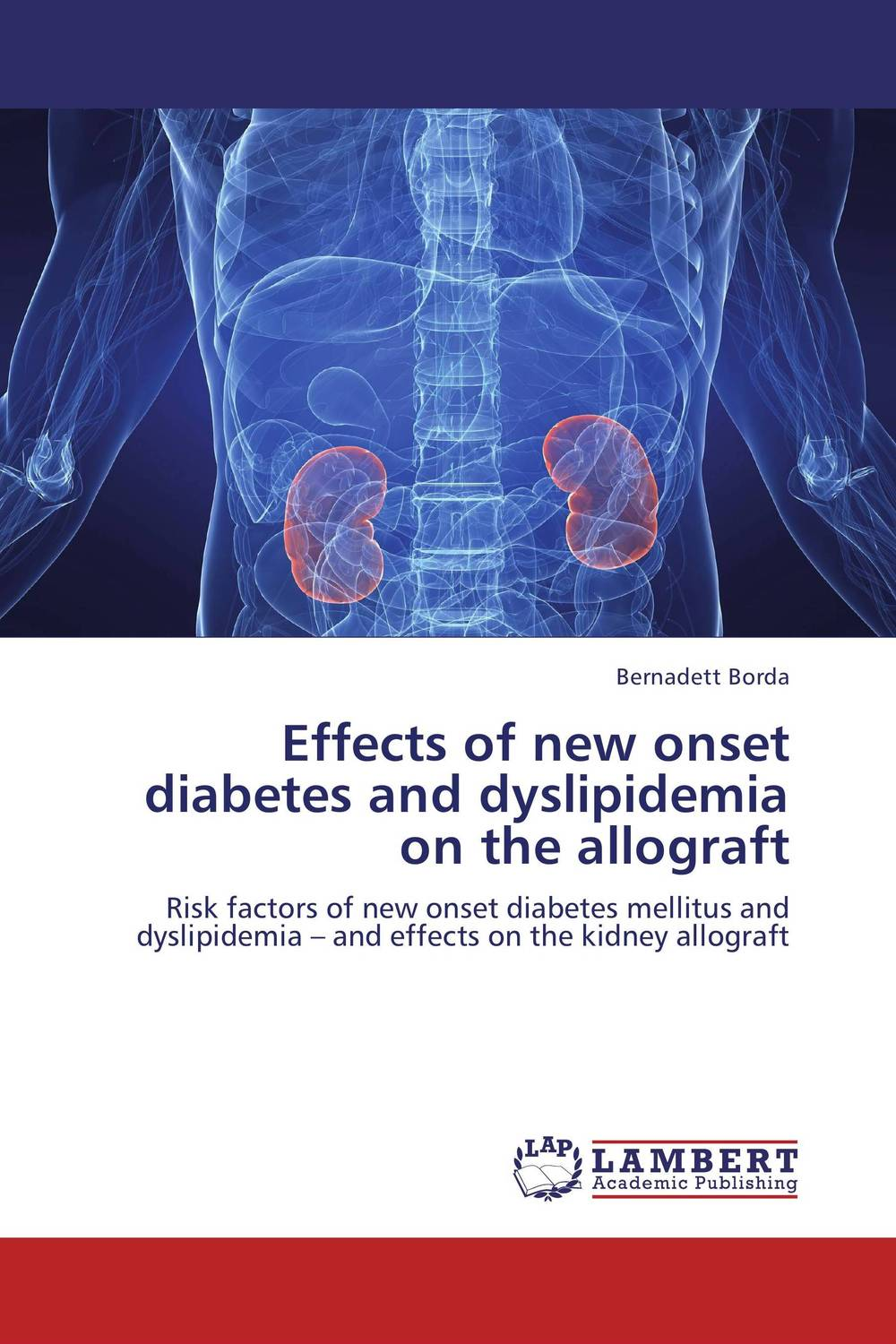 Effects of new onset diabetes and dyslipidemia on the allograft