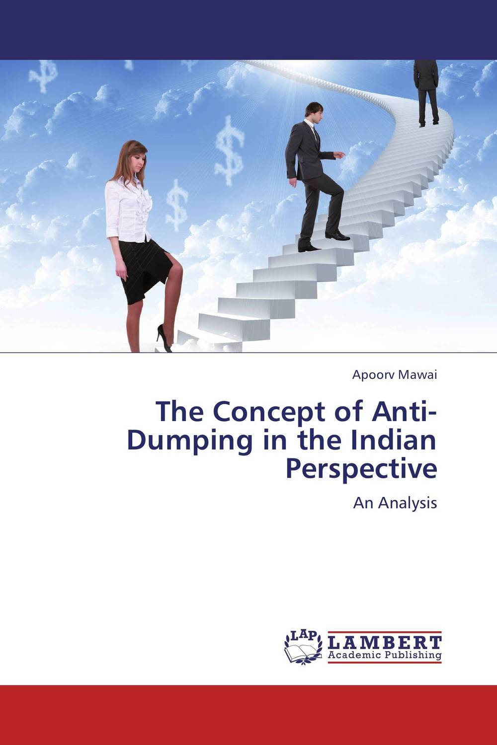 The Concept of Anti-Dumping in the Indian Perspective